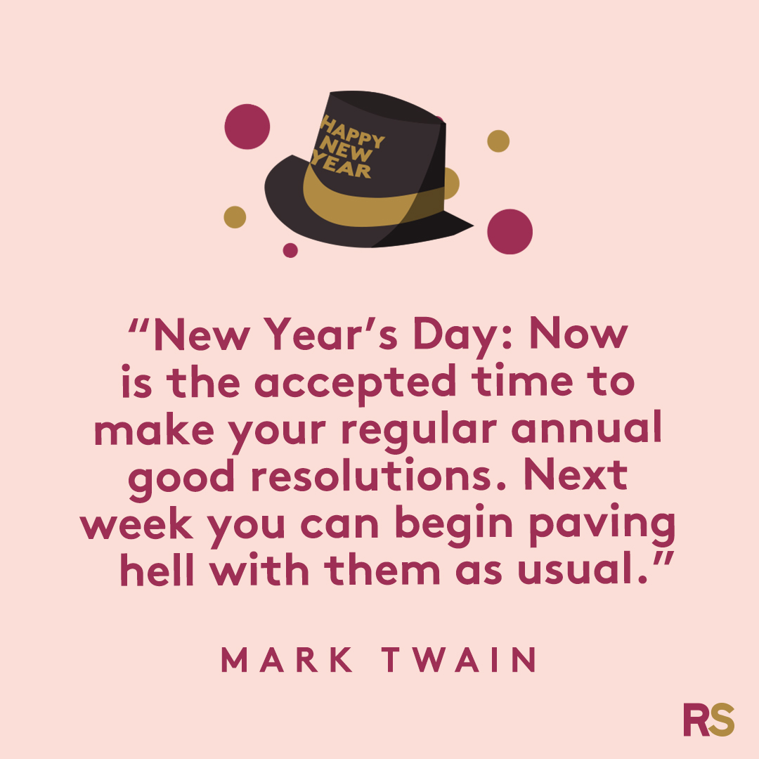 New Year's Quotes: 2020 inspirational, funny, happy New Year's Eve quotes - Mark Twain