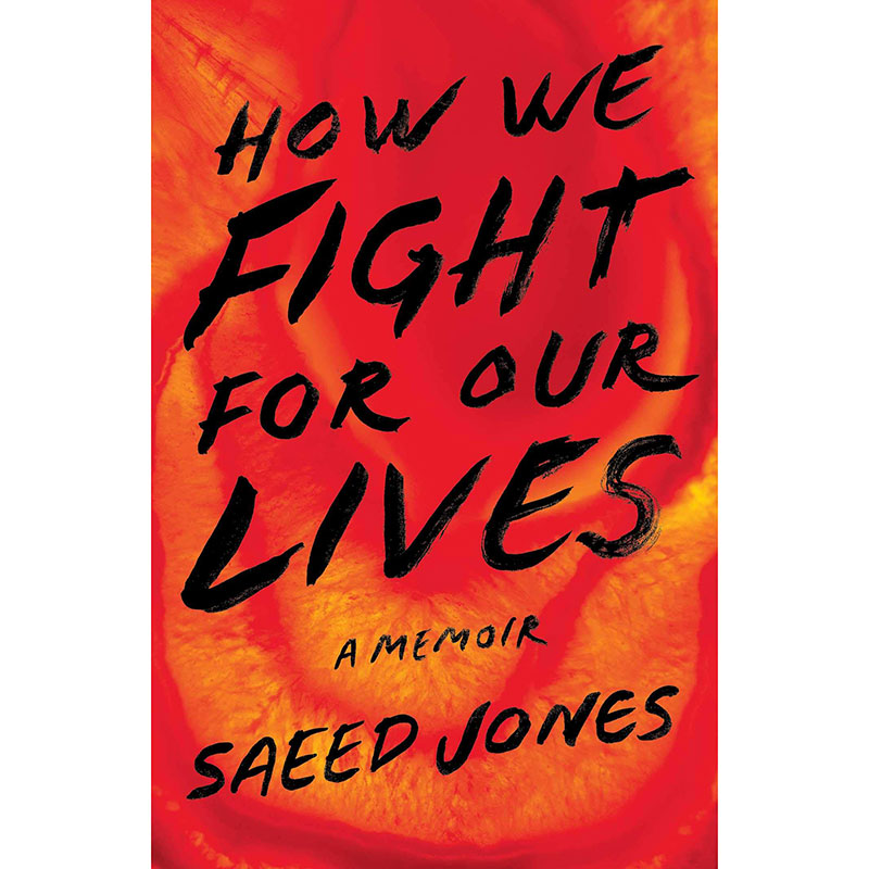 Books by Black Authors: How We Fight for Our Lives by Saeed Jones
