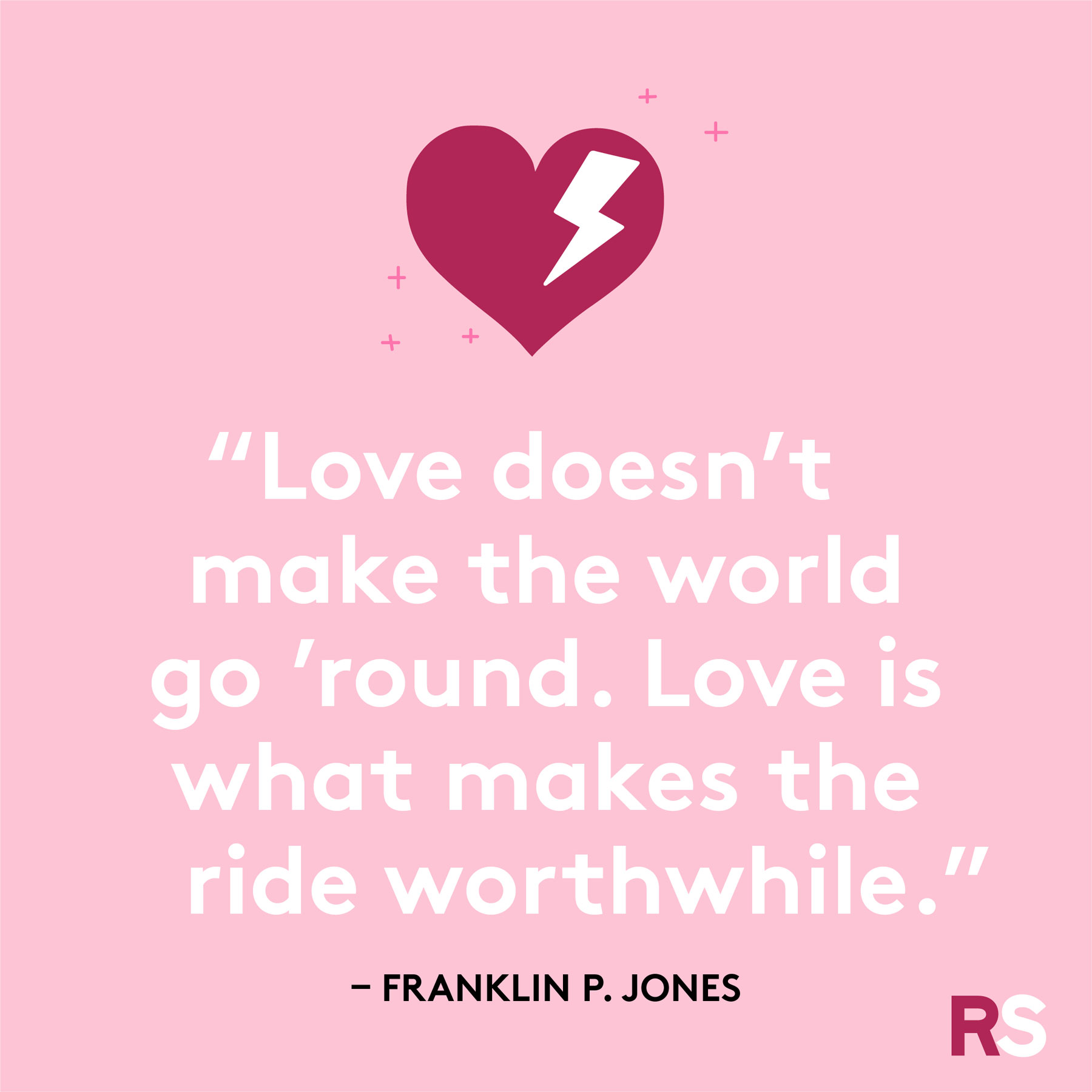 Love quotes, quotes about love - Franklin P. Jones
