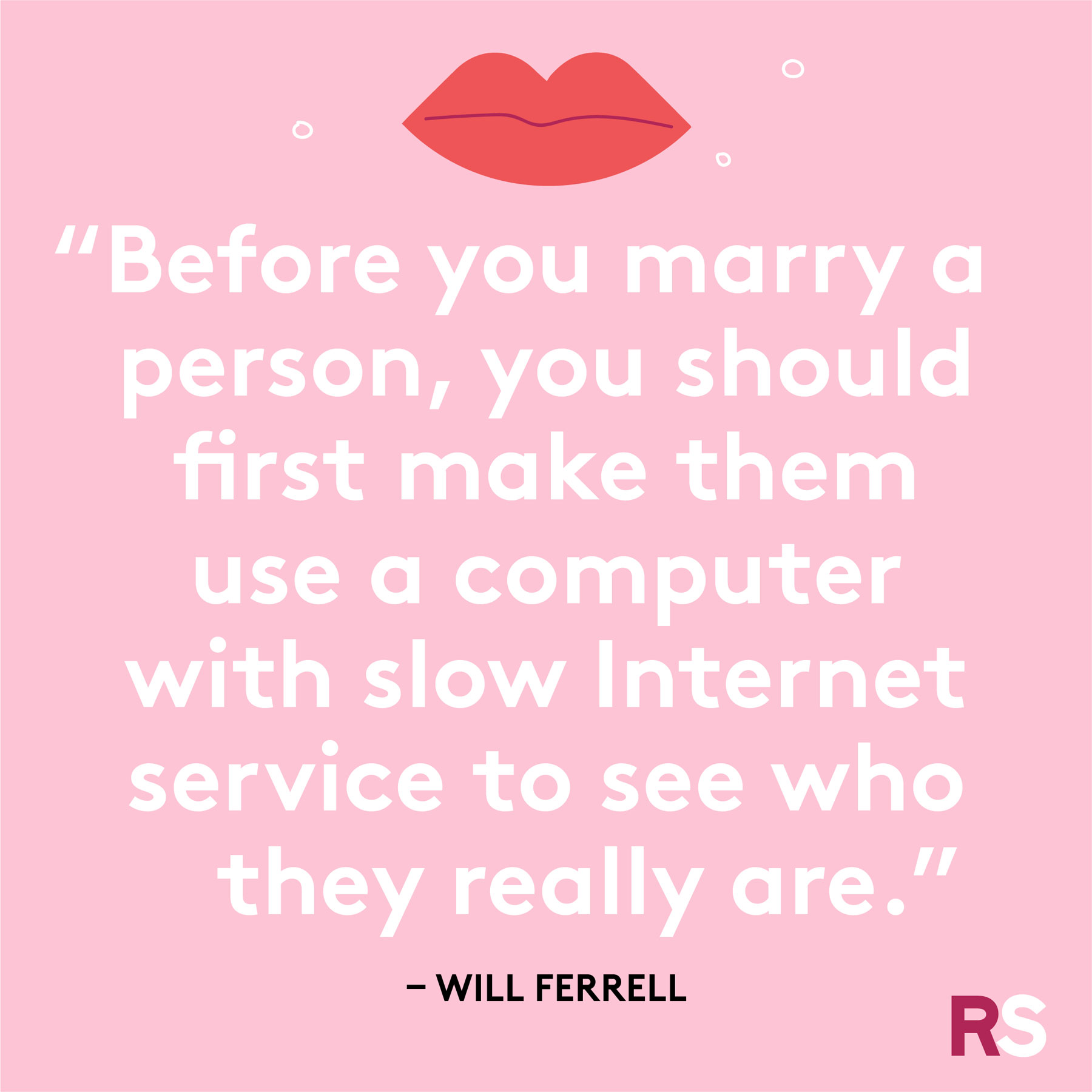 Love quotes, quotes about love - Will Ferrell