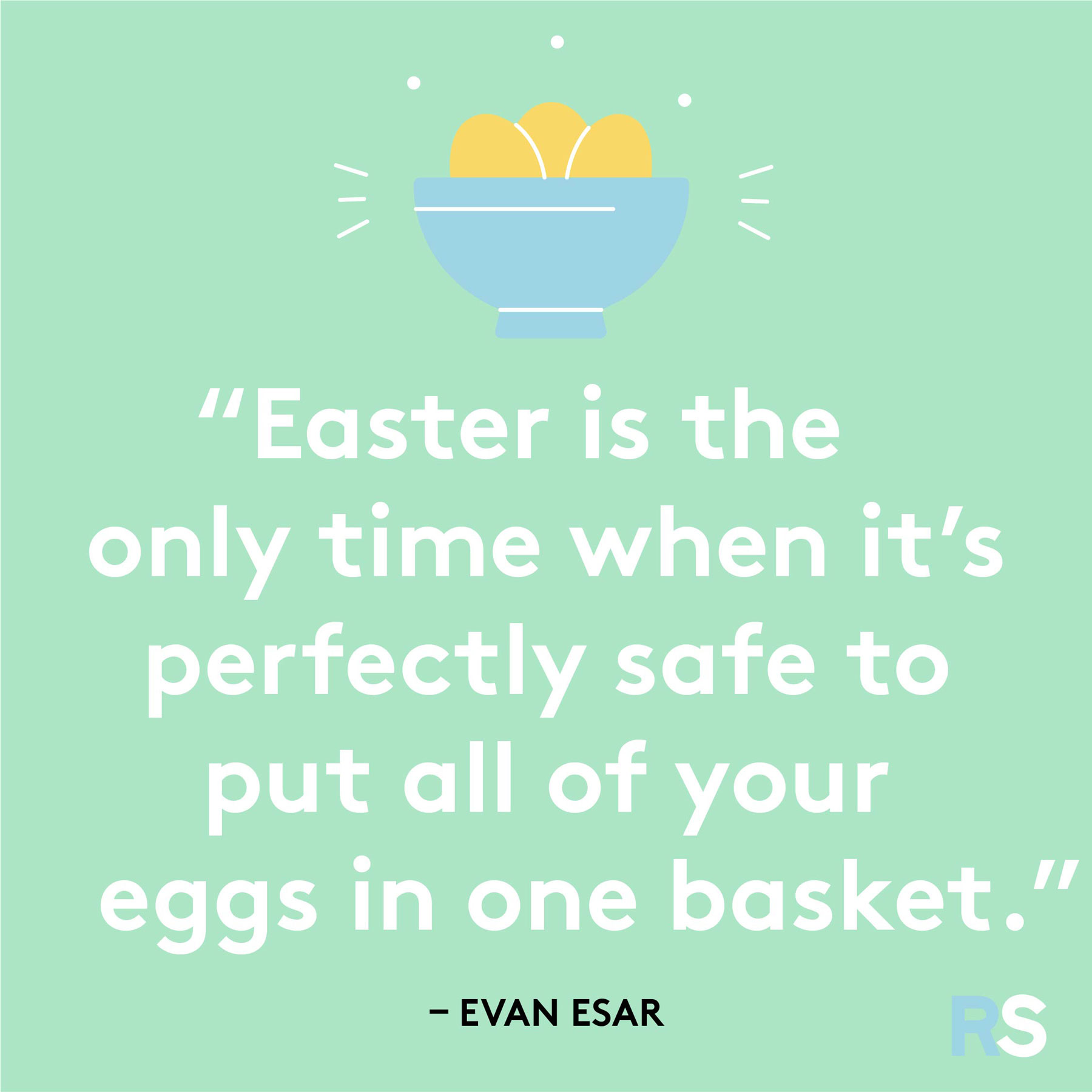 Easter quotes, captions, and messages - Evan Esar quote
