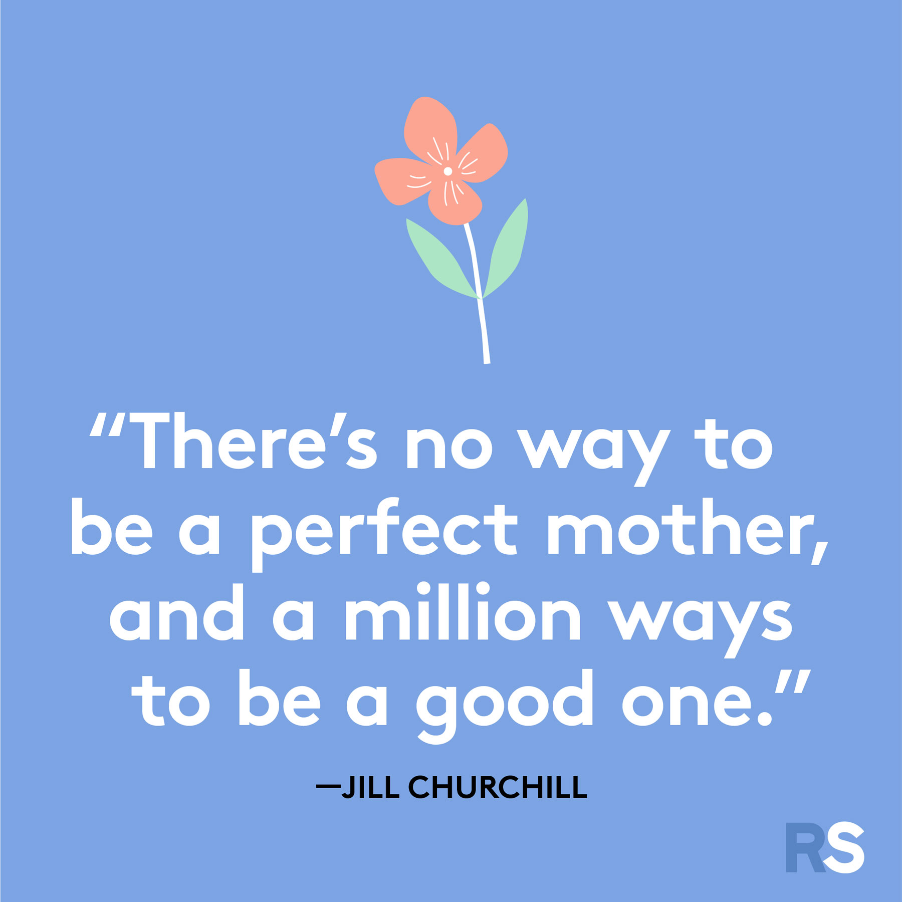 Mother's Day quotes and sayings - quote by Jill Churchill
