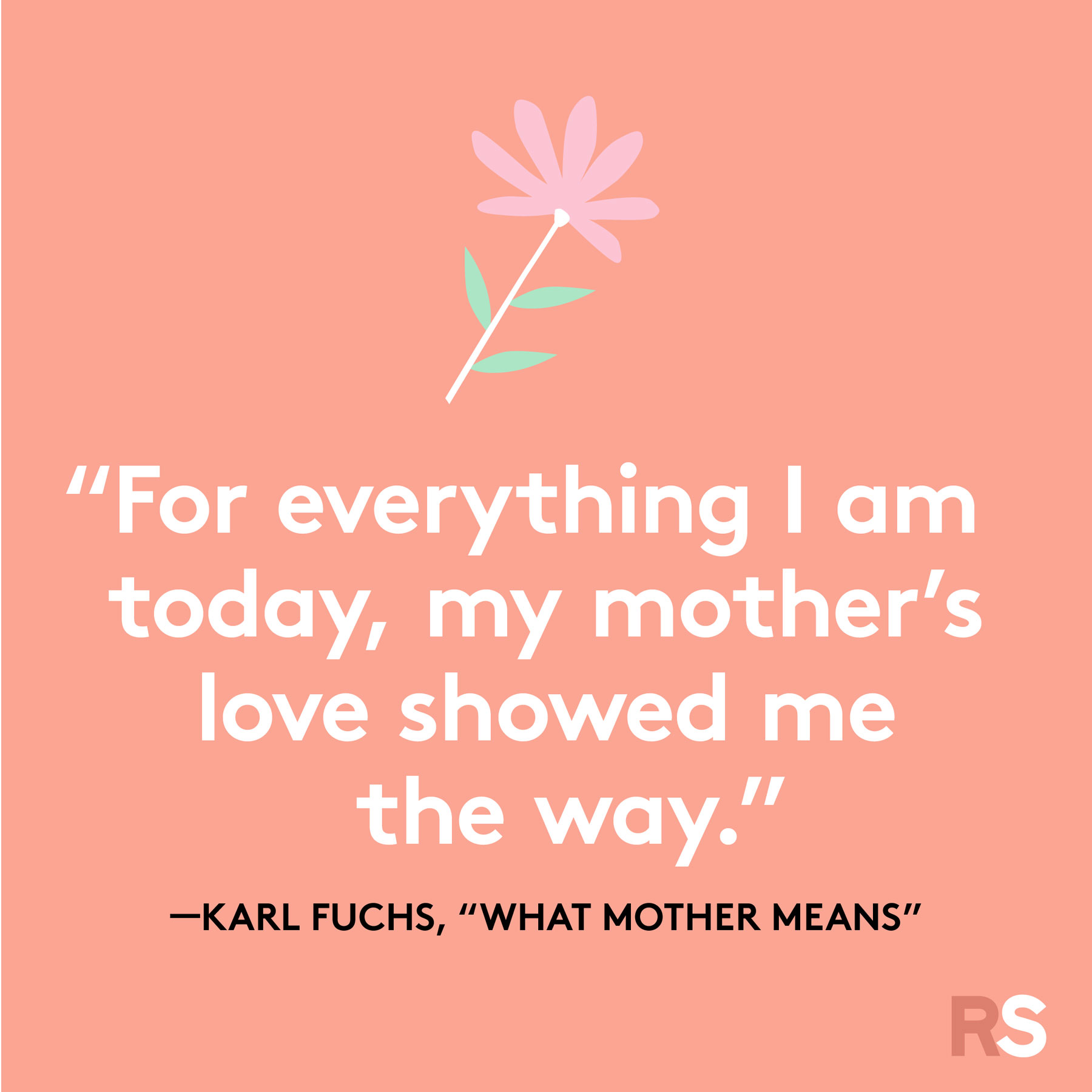 Mother's Day quotes and sayings - quote by Karl Fuchs