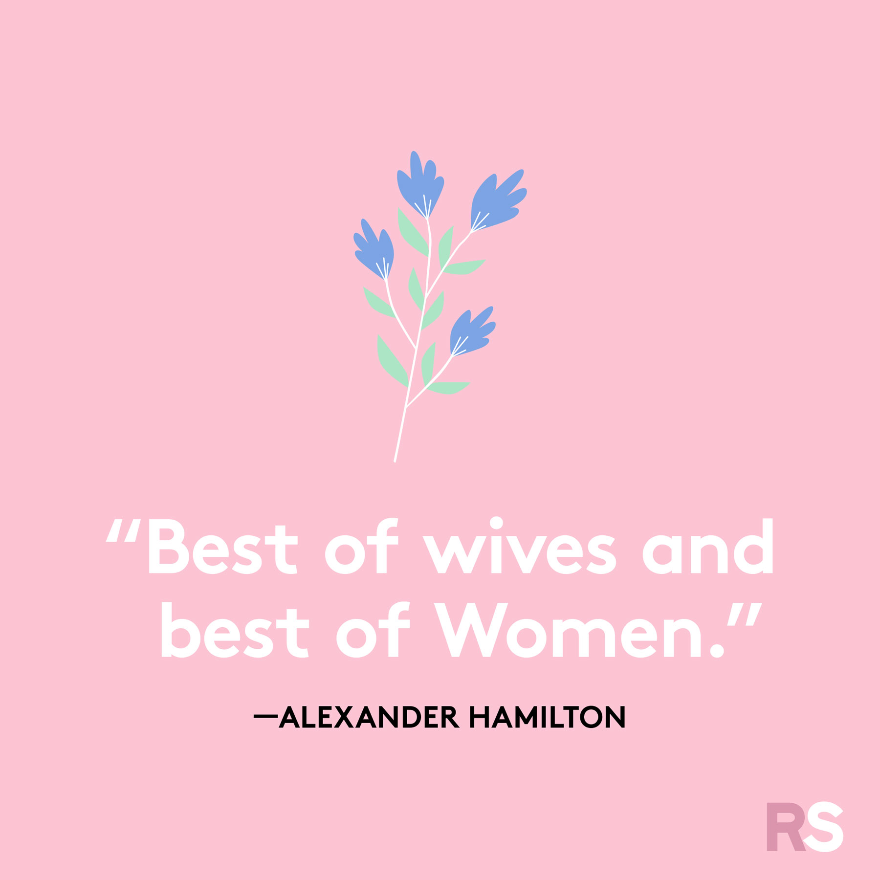 Mother's Day quotes and sayings - quote by Alexander Hamilton