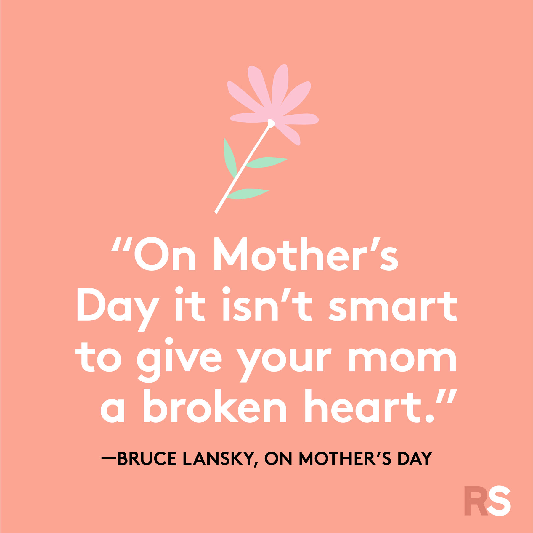 Mother's Day quotes and sayings - quote by Bruce Lansky