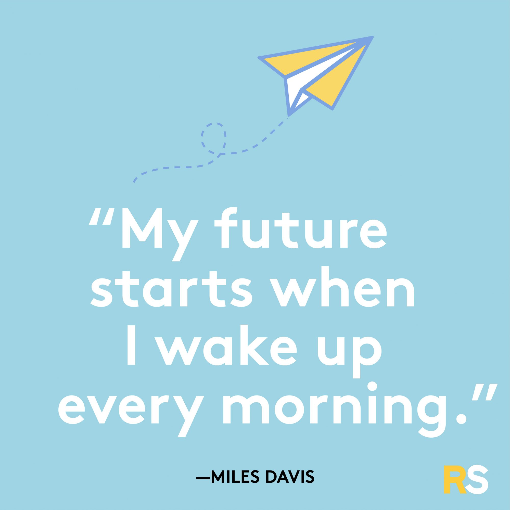 My Future Starts Quote by Miles Davis