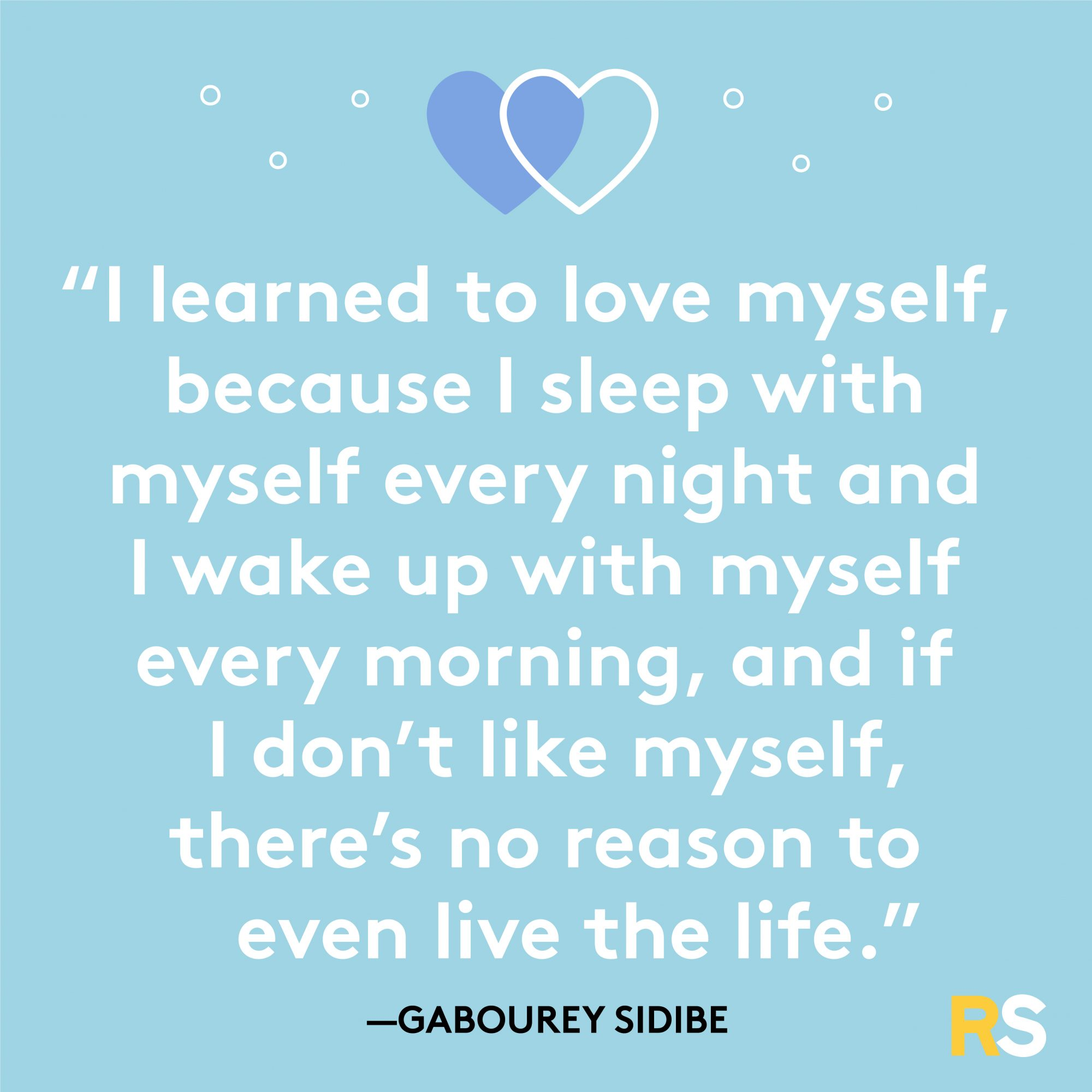 Learned to Love Myself Morning Quote by Gabourey Sidibe