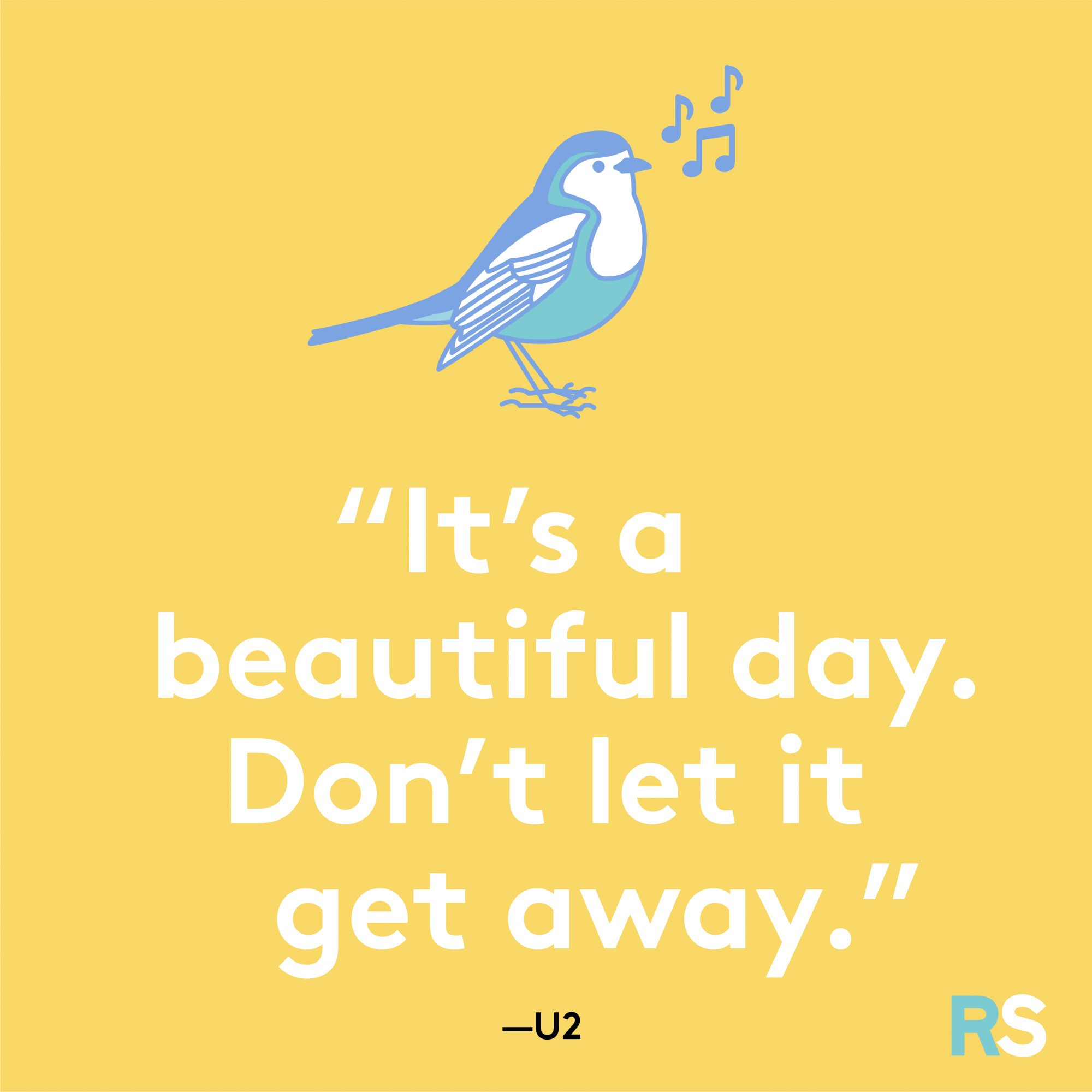 It's a Beautiful Day Quote by U2
