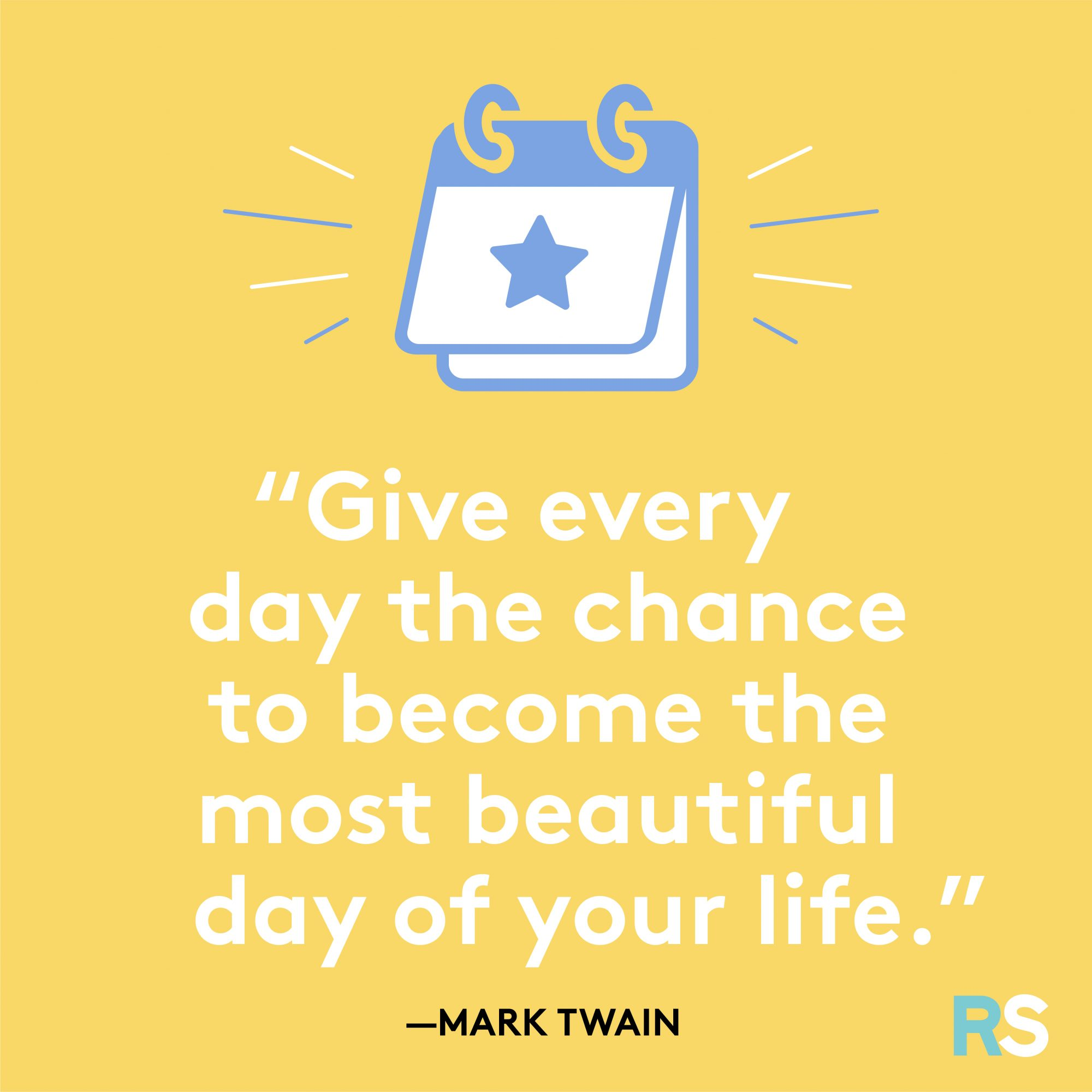 Beautiful Day Quote by Mark Twain