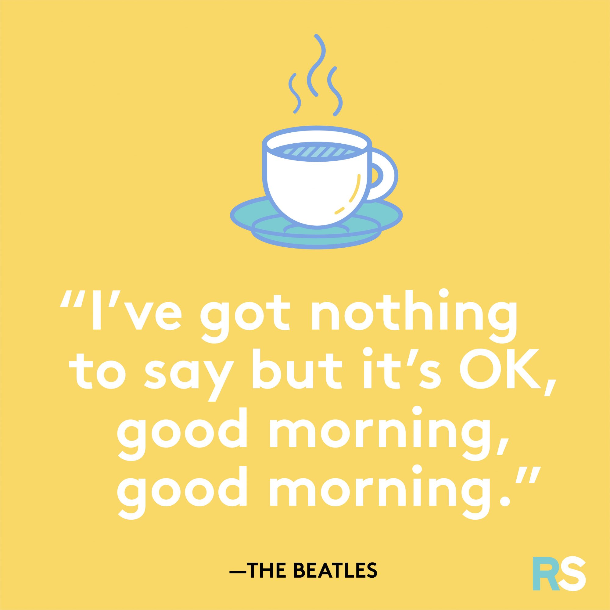 Good Morning, Good Morning by the Beatles