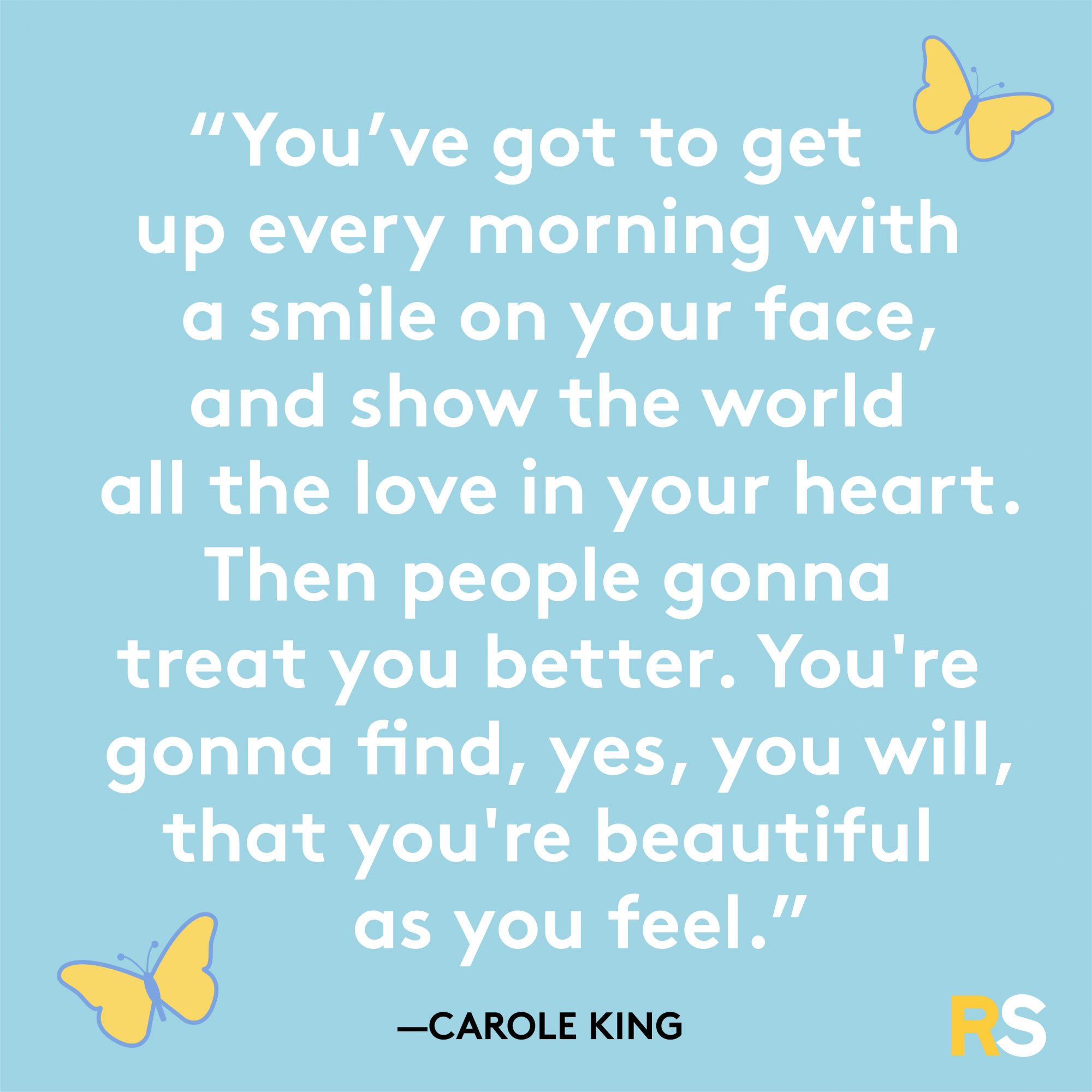 As Beautiful As You Feel Quote By Carole King