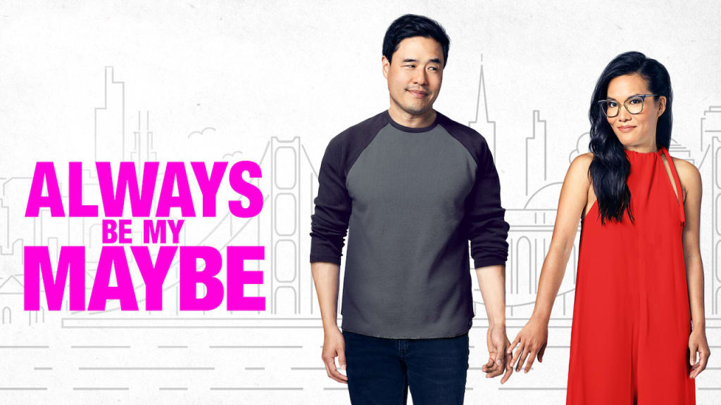 Best romantic movies on Netflix - Always Be My Maybe rom-com on Netflix