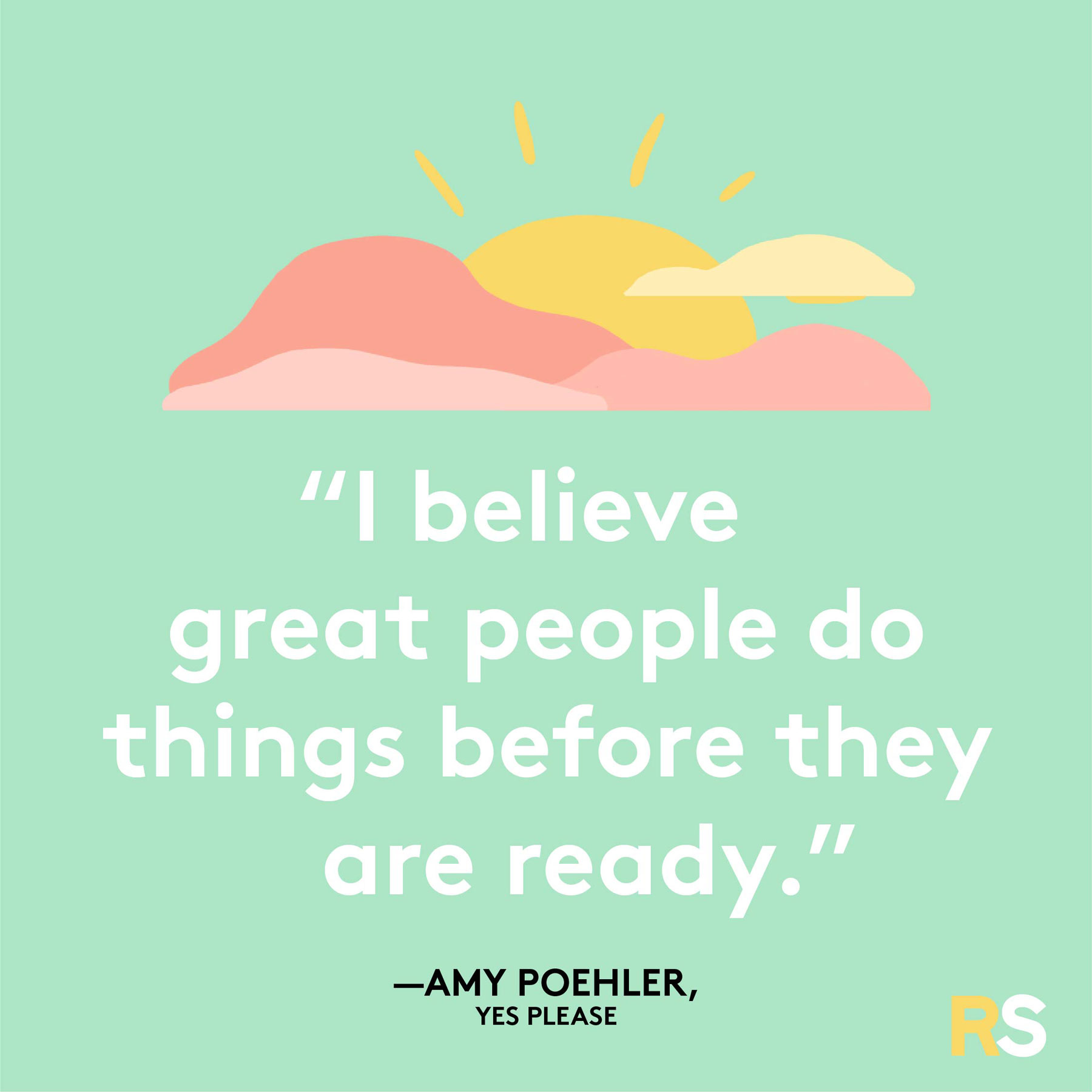 Positive quotes, captions, messages – Amy Poehler, Yes Please