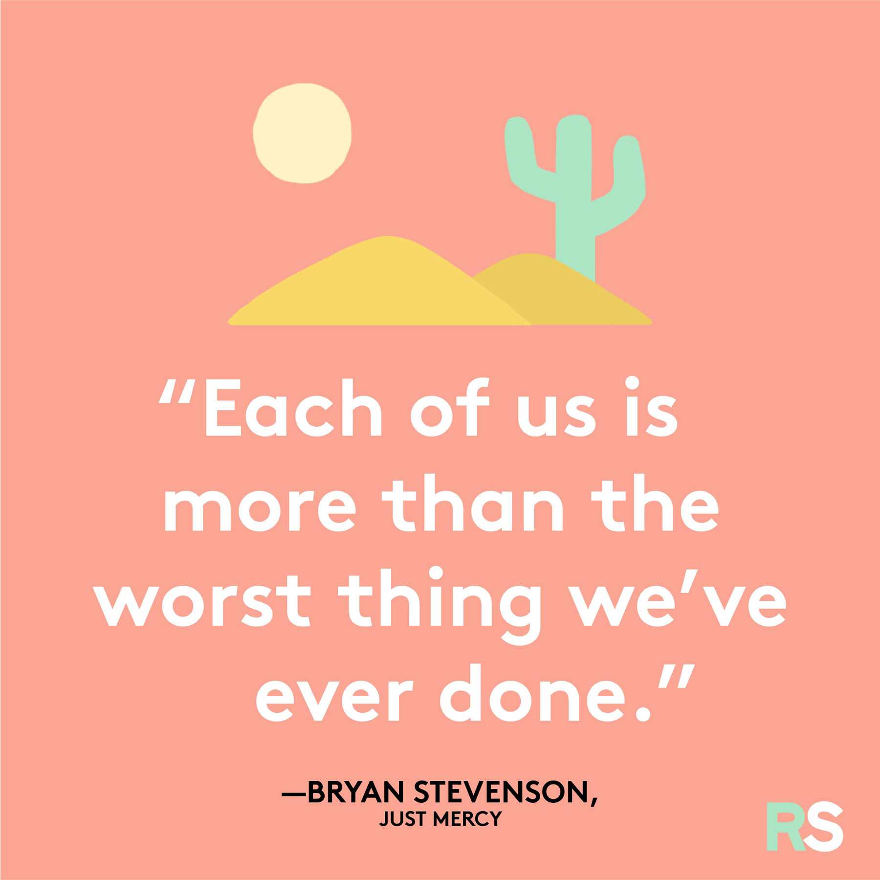 Positive motivating quotes, captions, messages – Bryan Stevenson, Just Mercy quote