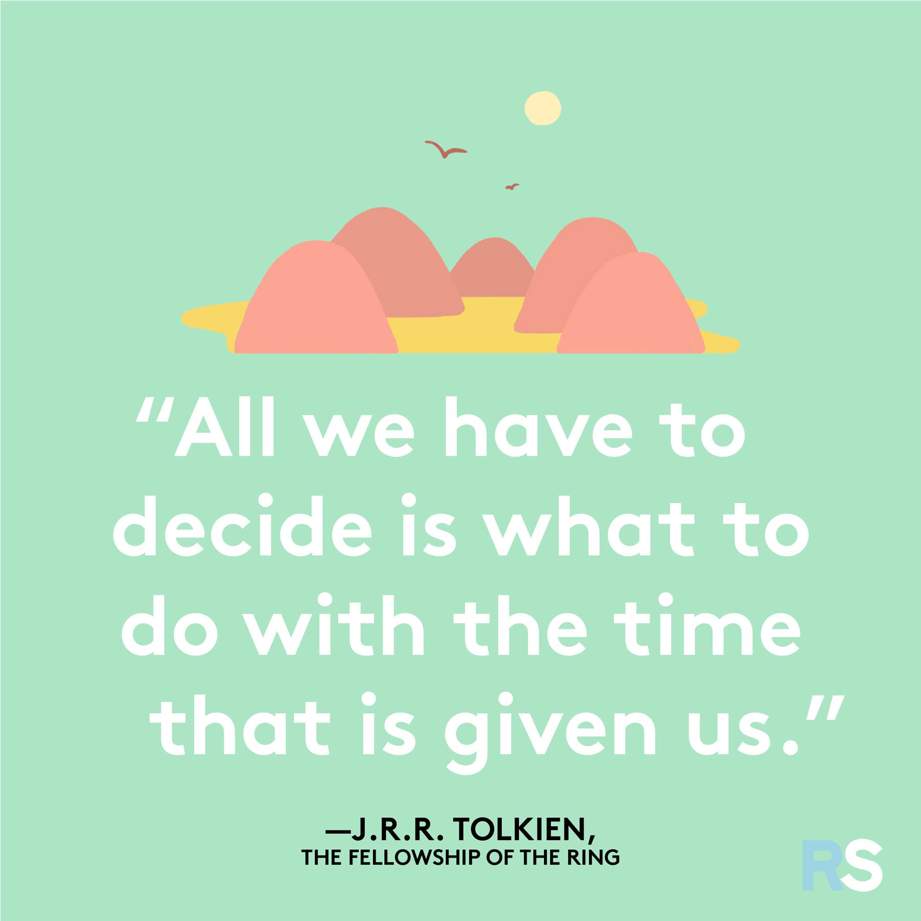 Positive motivating quotes, captions, messages – JRR Tolkein Lord of the Rings quote