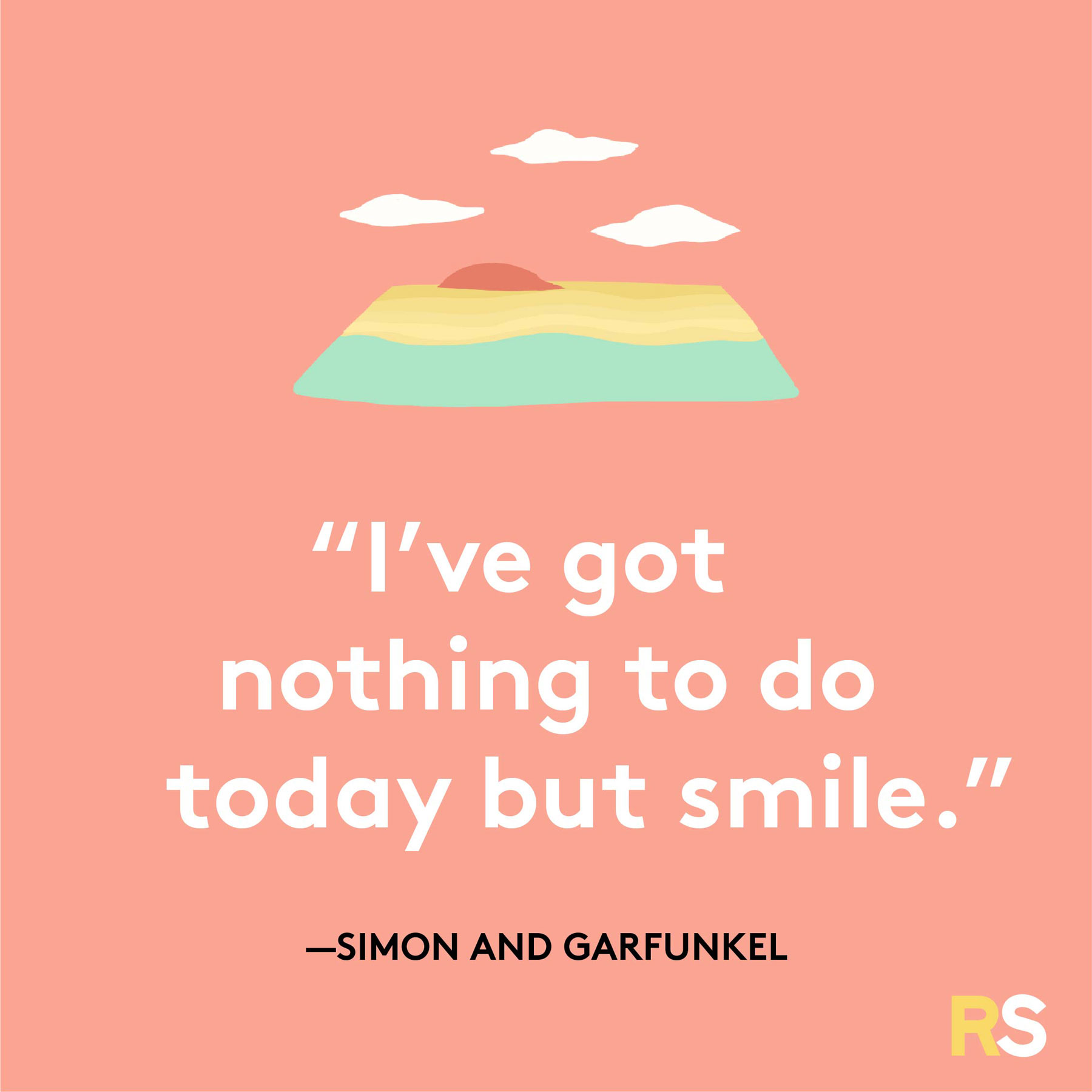 Positive motivating quotes, captions, messages – Simon and Garfunkel quote