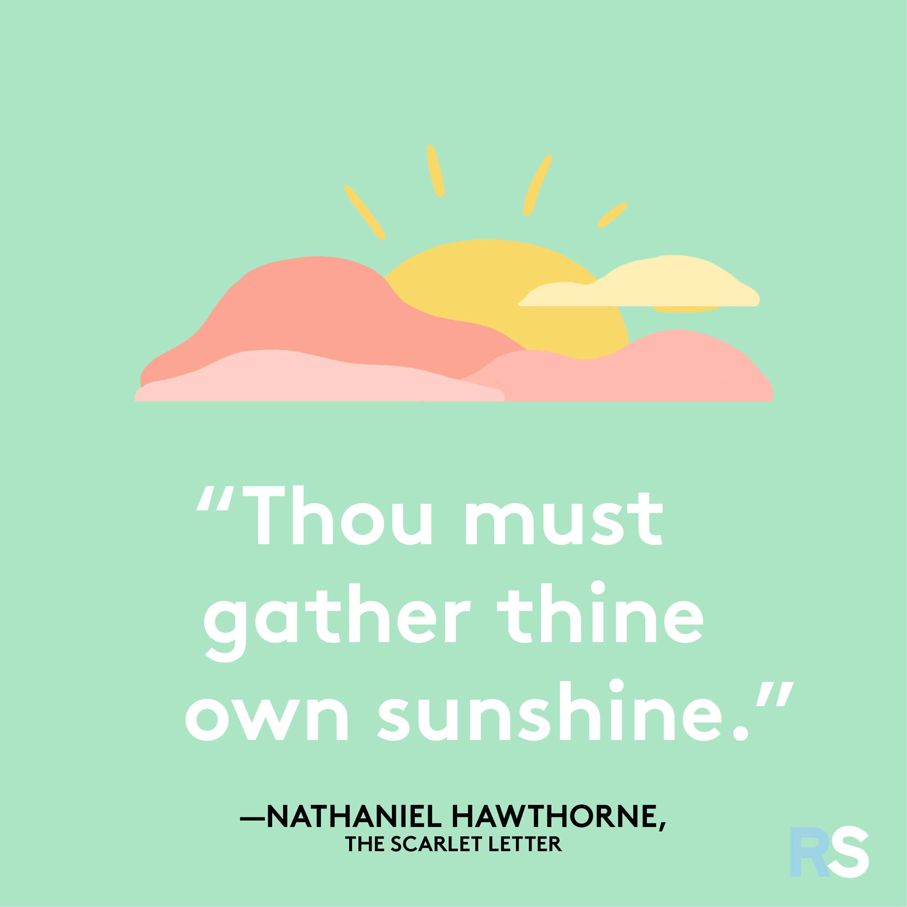 Positive motivating quotes, captions, messages – Nathaniel Hawthorne, The Scarlet Letter quote