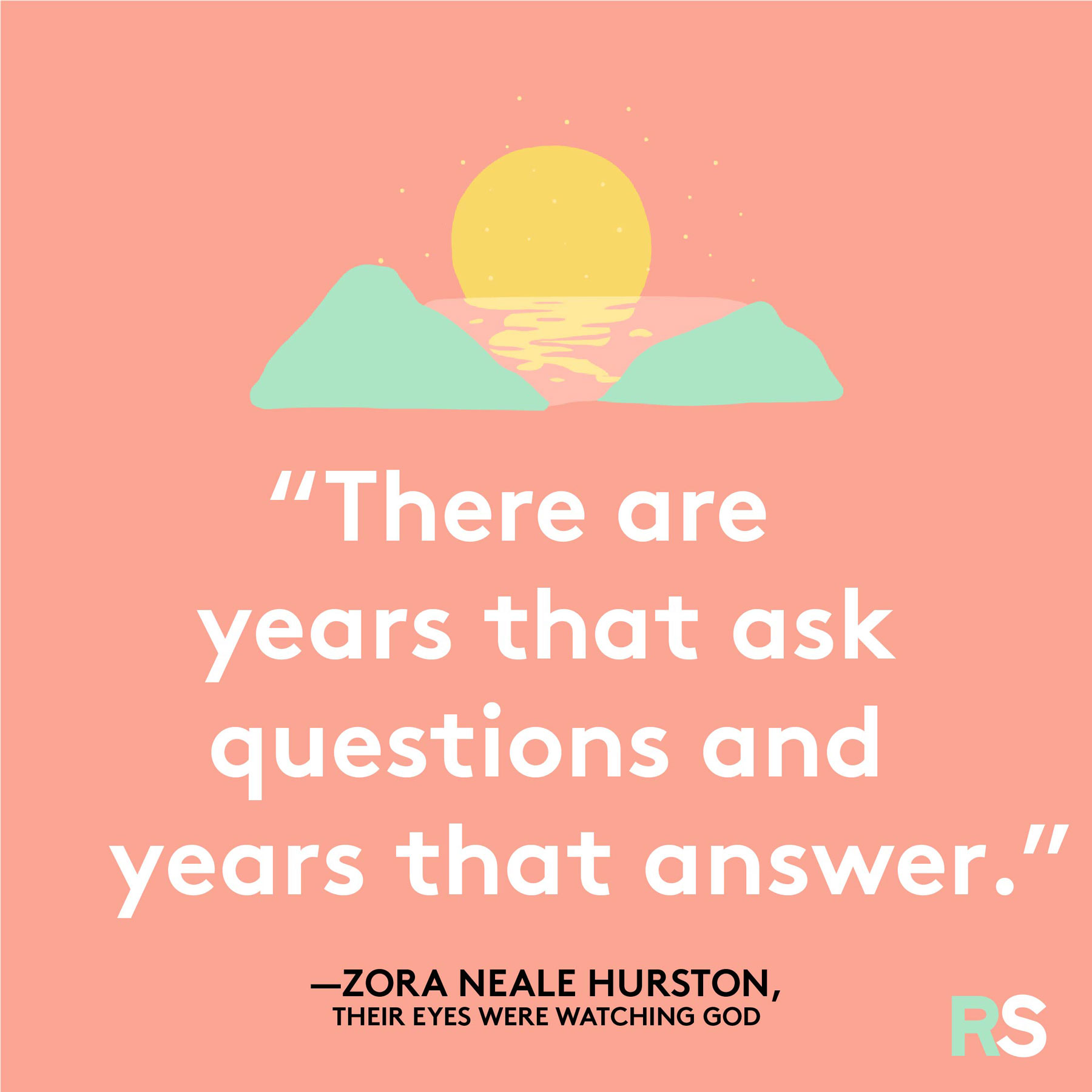 Positive motivating quotes, captions, messages – Zora Neale Hurston Their Eyes Were Watching God quote