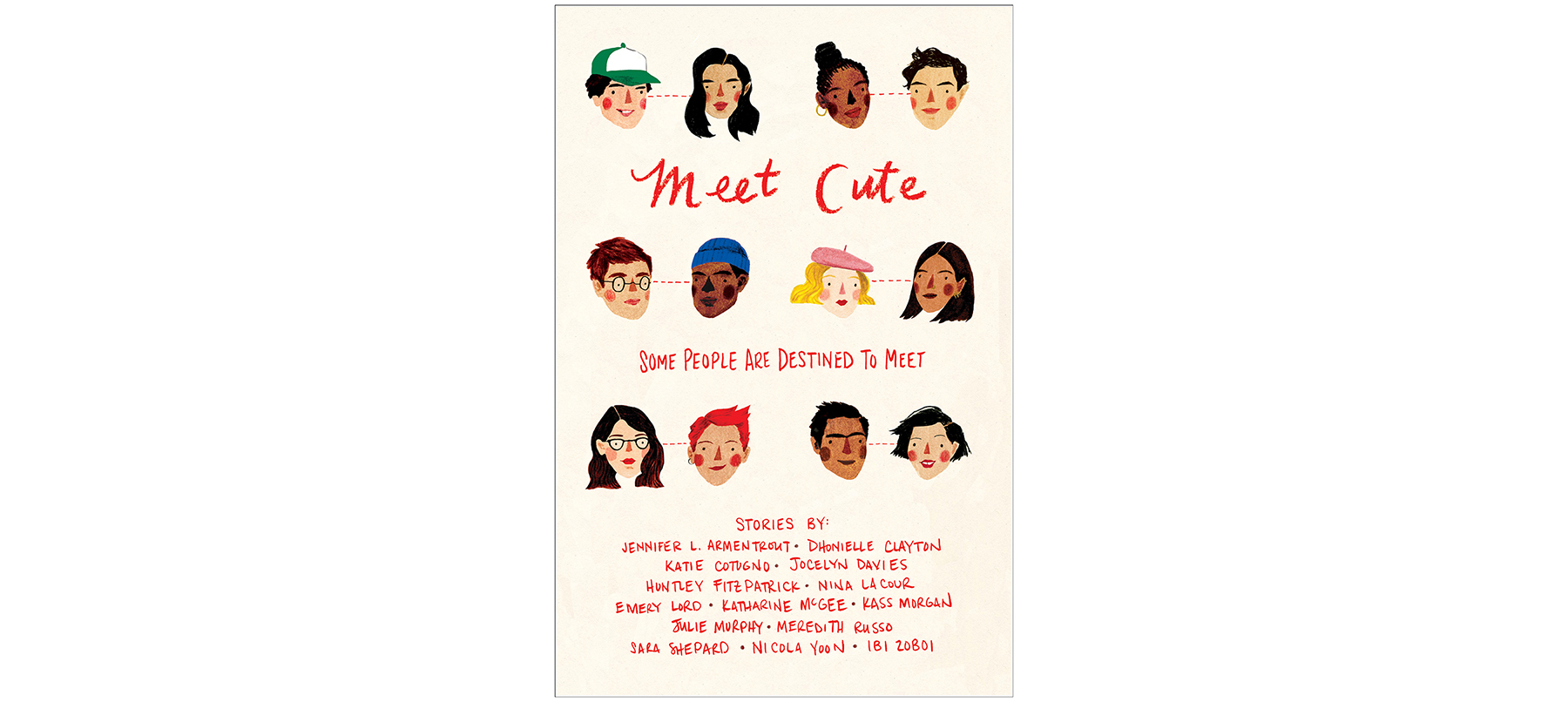 Cover of Meet Cute, anthology by multiple authors, including Jennifer L. Armentrout and Nina LaCour