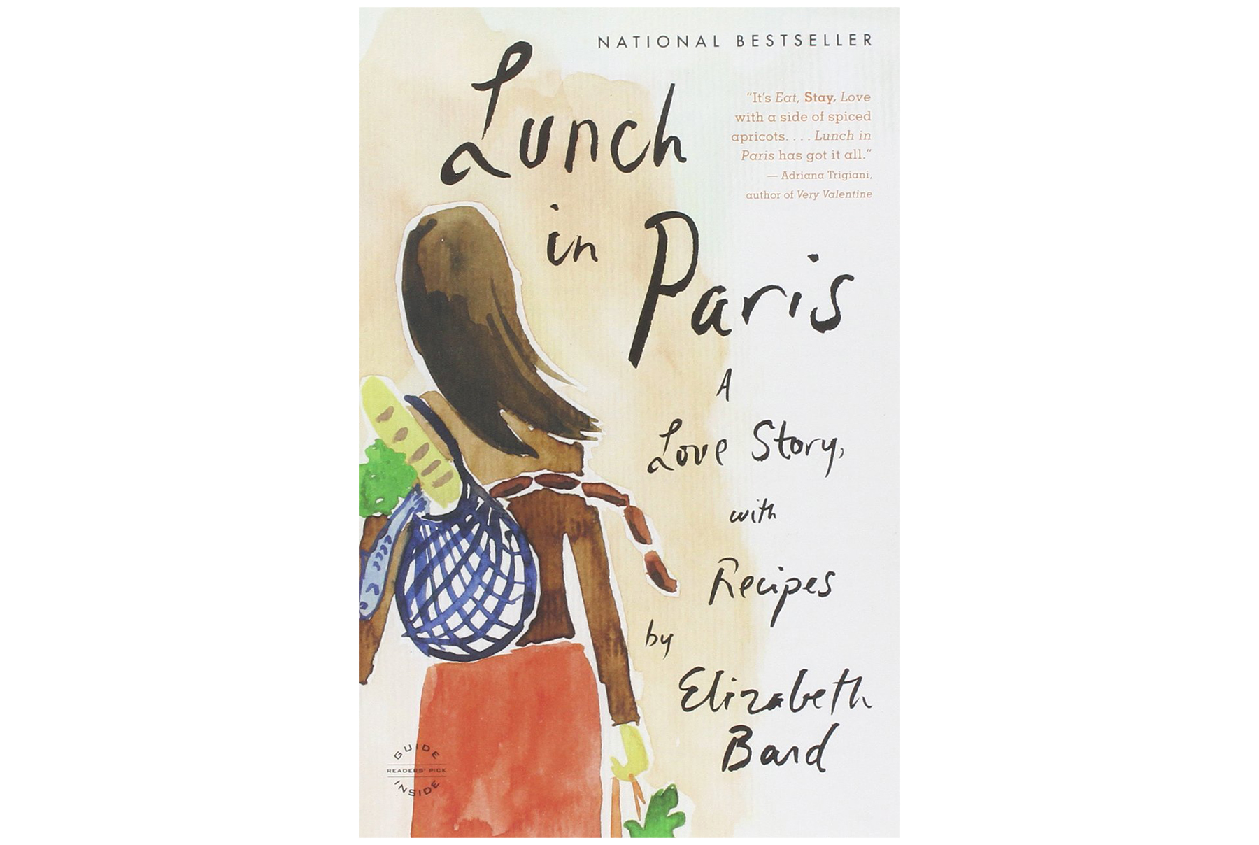 Lunch in Paris: A Love Story, with Recipes, by Elizabeth Bard