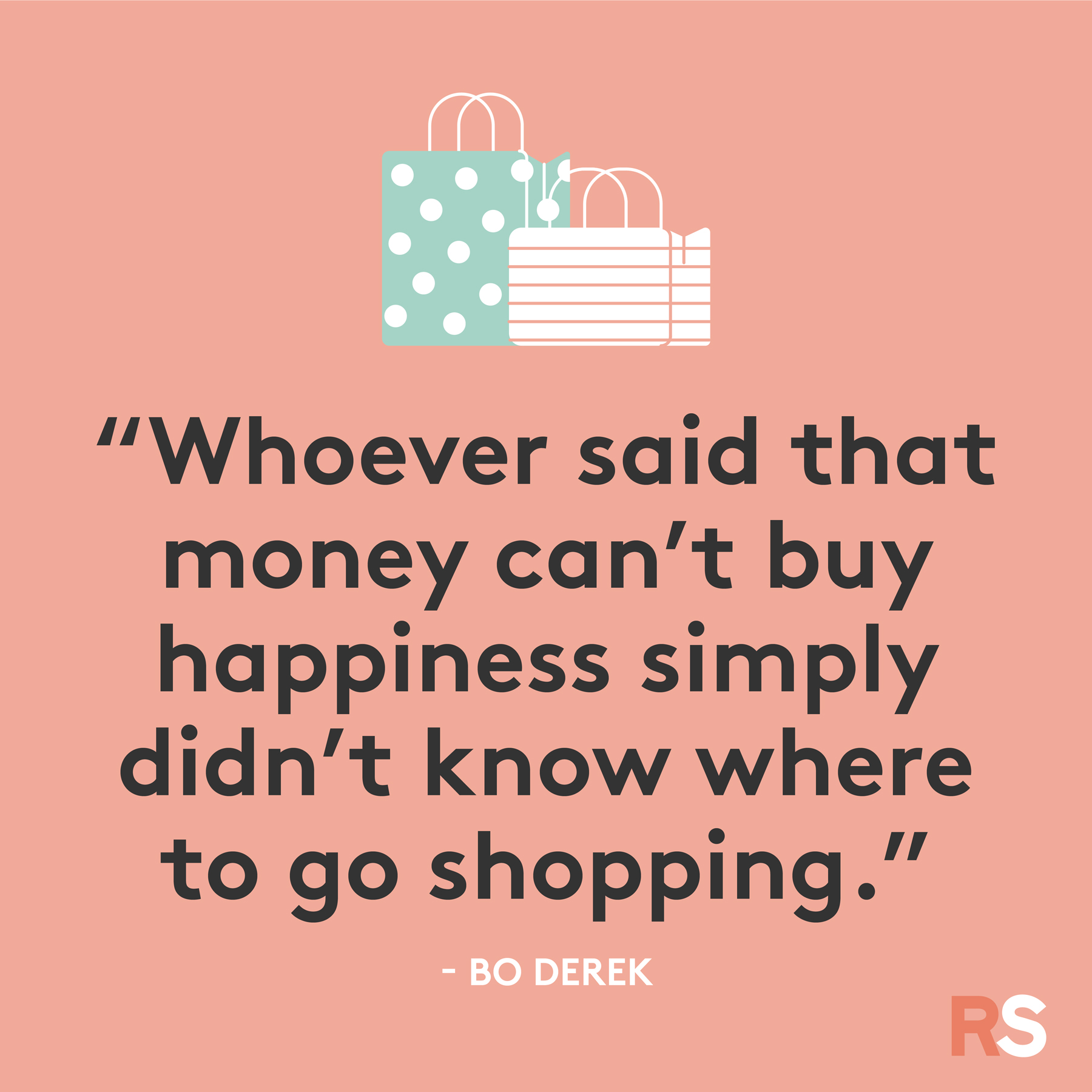 Black Friday funny quotes, sayings - Bo Derek, money can't buy happiness