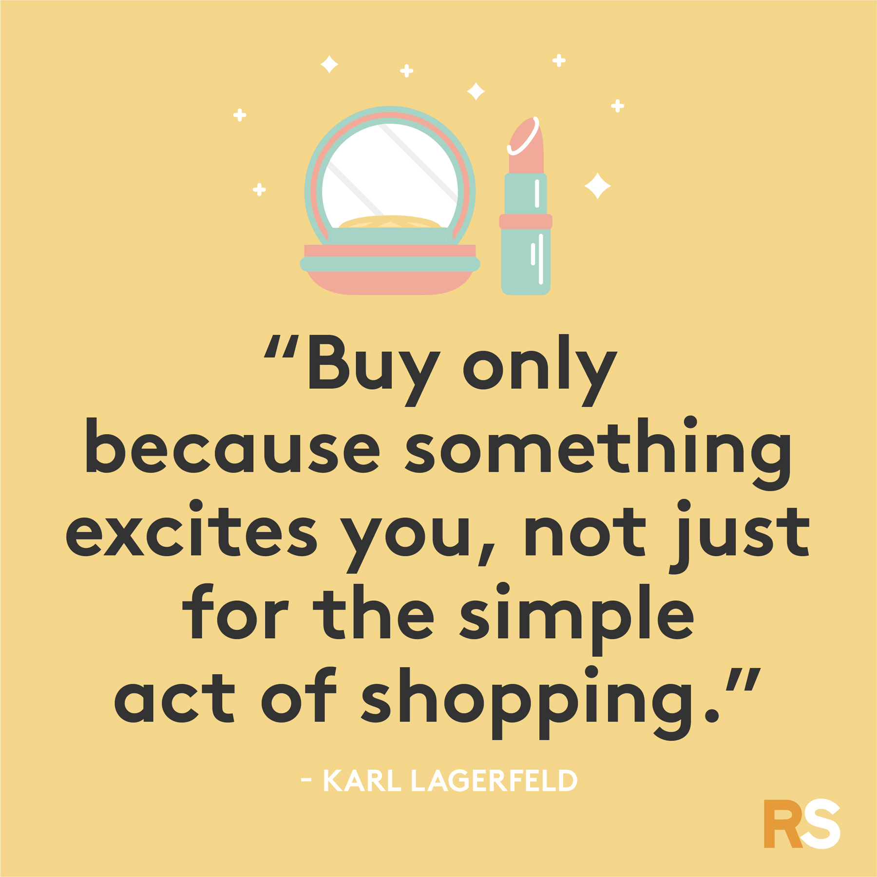 Black Friday funny quotes, sayings - Karl Lagerfeld, shopping excitement