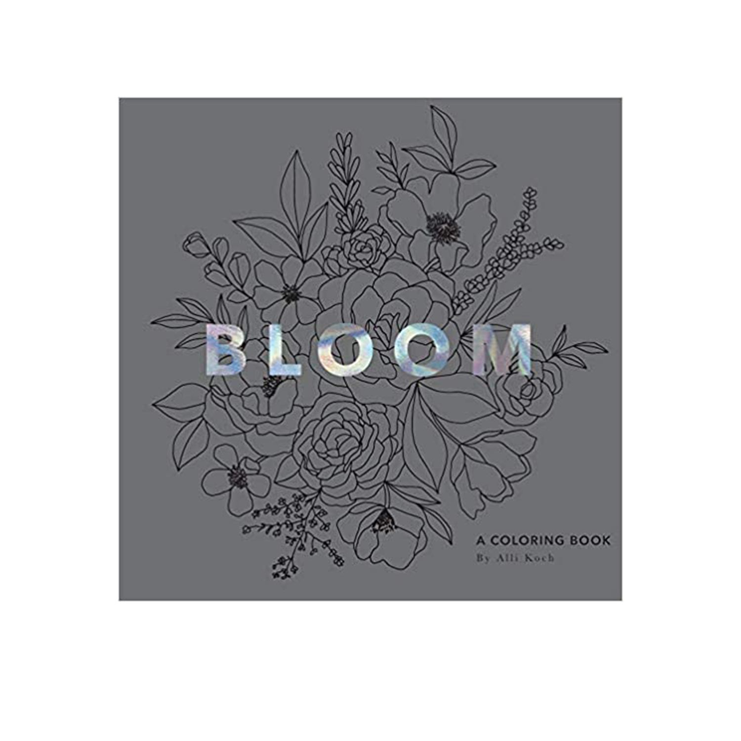Bloom: A Coloring Book