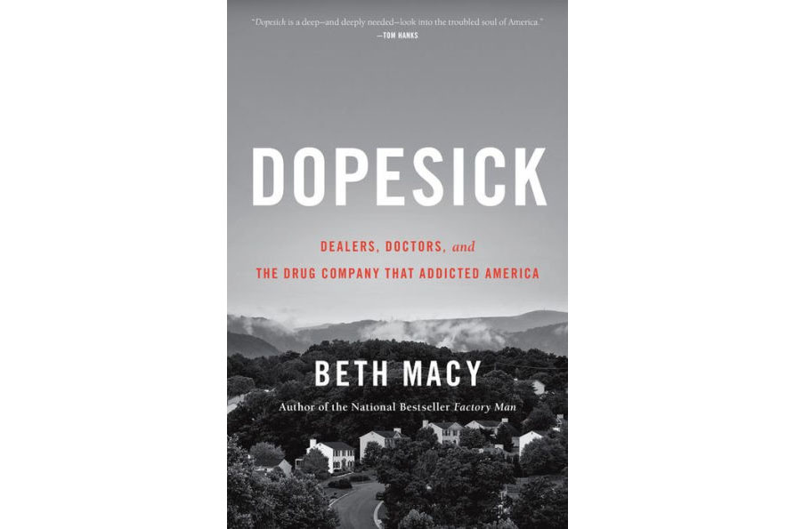 Cover of Dopesick: Dealers, Doctors, and the Drug Company that Addicted America by Beth Macy