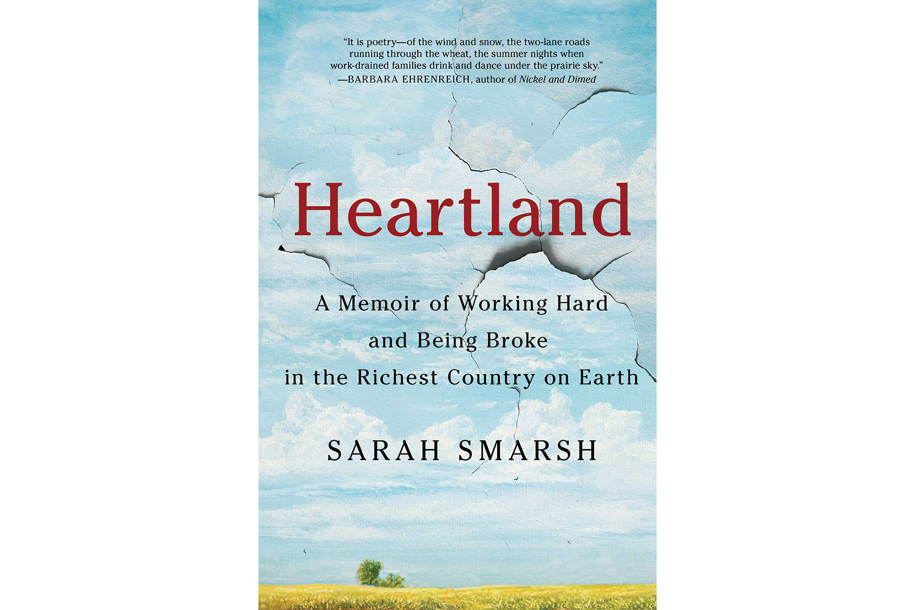 Cover of Heartland: A Memoir of Working Hard and Being Broke in the Richest Country on Earth, by Sarah Smarsh