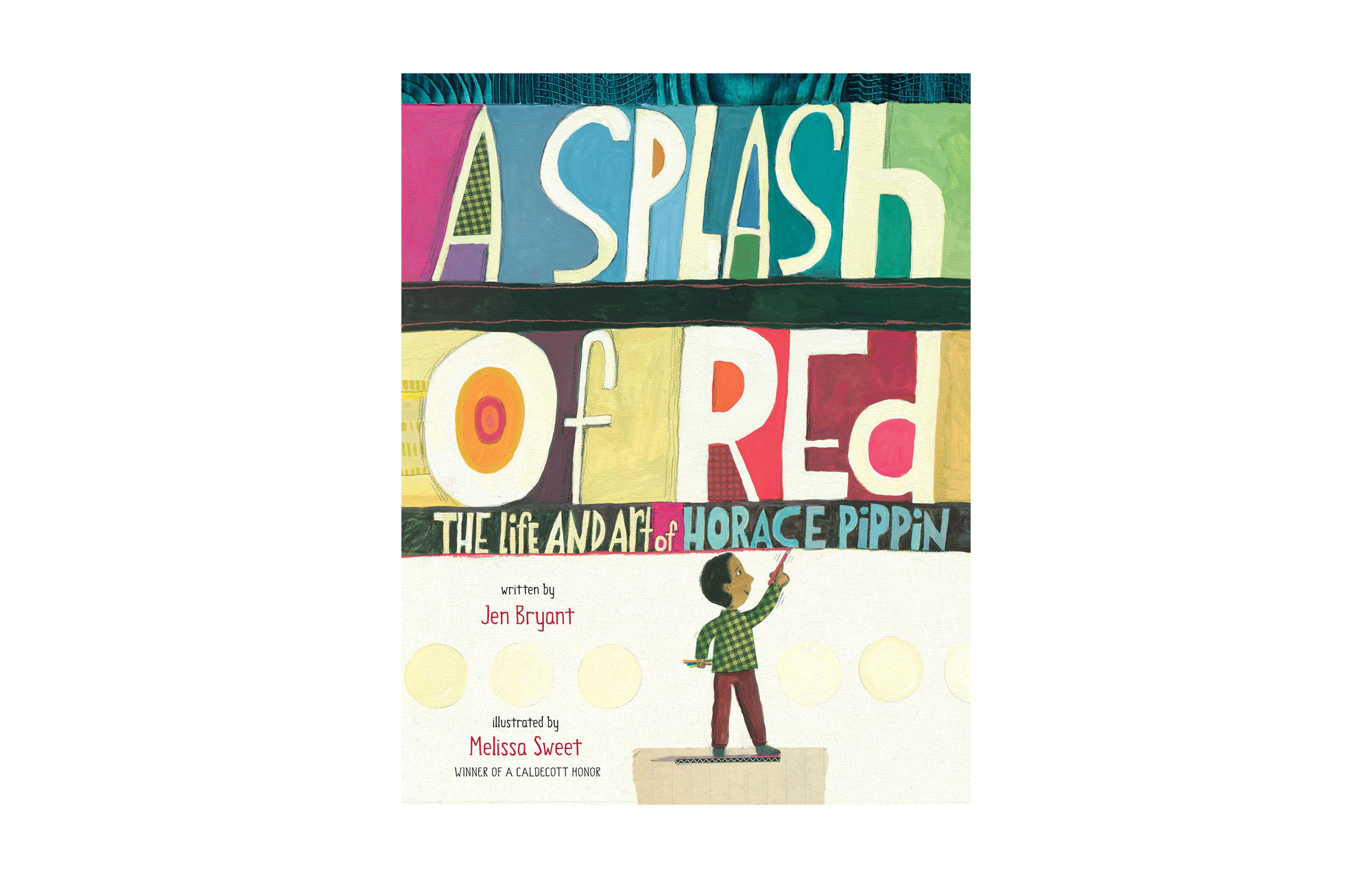 A Splash of Red, by Jen Bryant