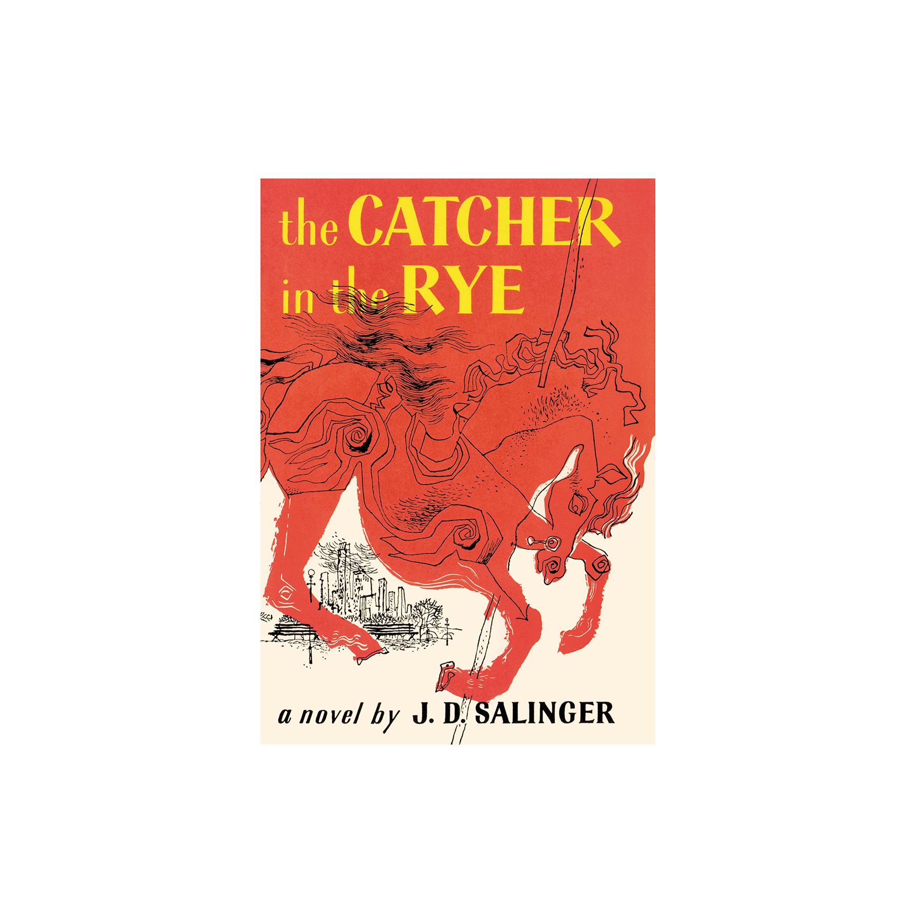 Catcher in the Rye, by J.D. Salinger