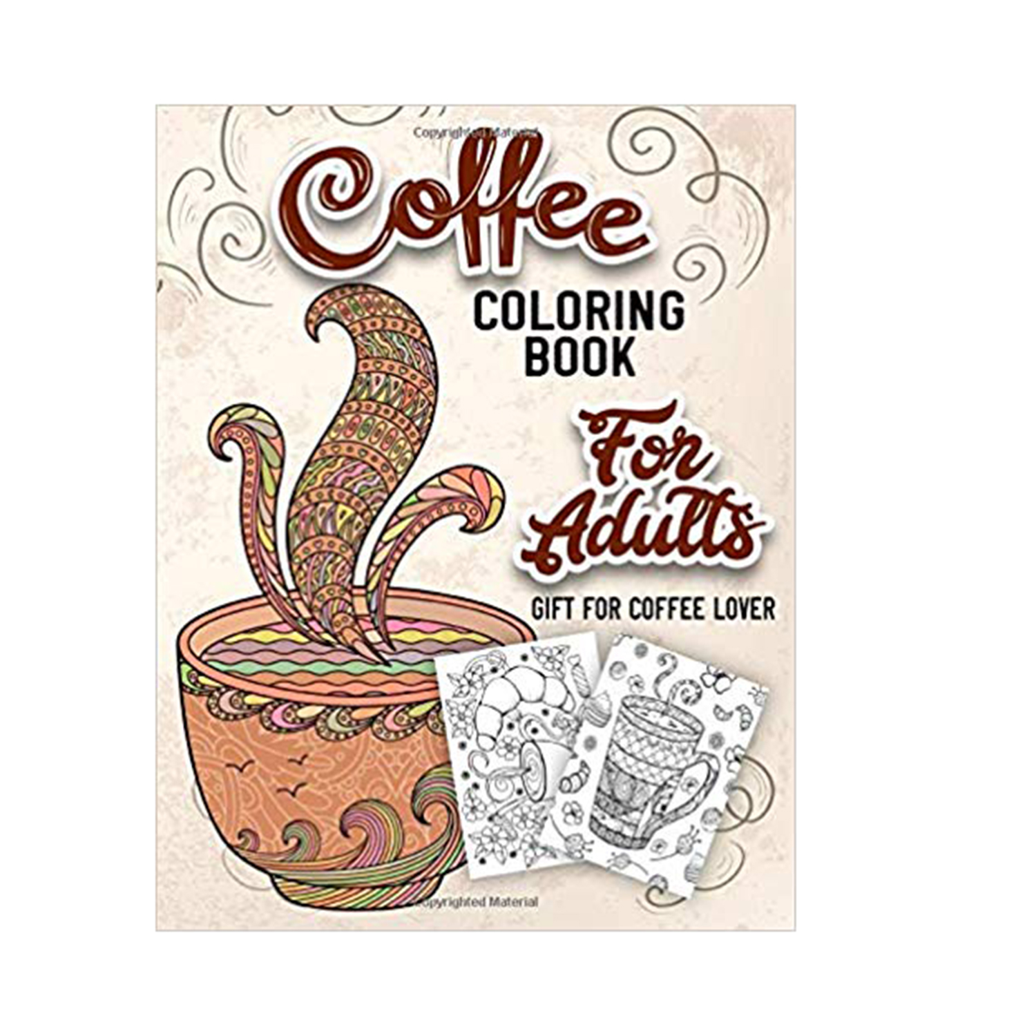 Coffee Coloring Book for Adults: An Adult Coloring Book