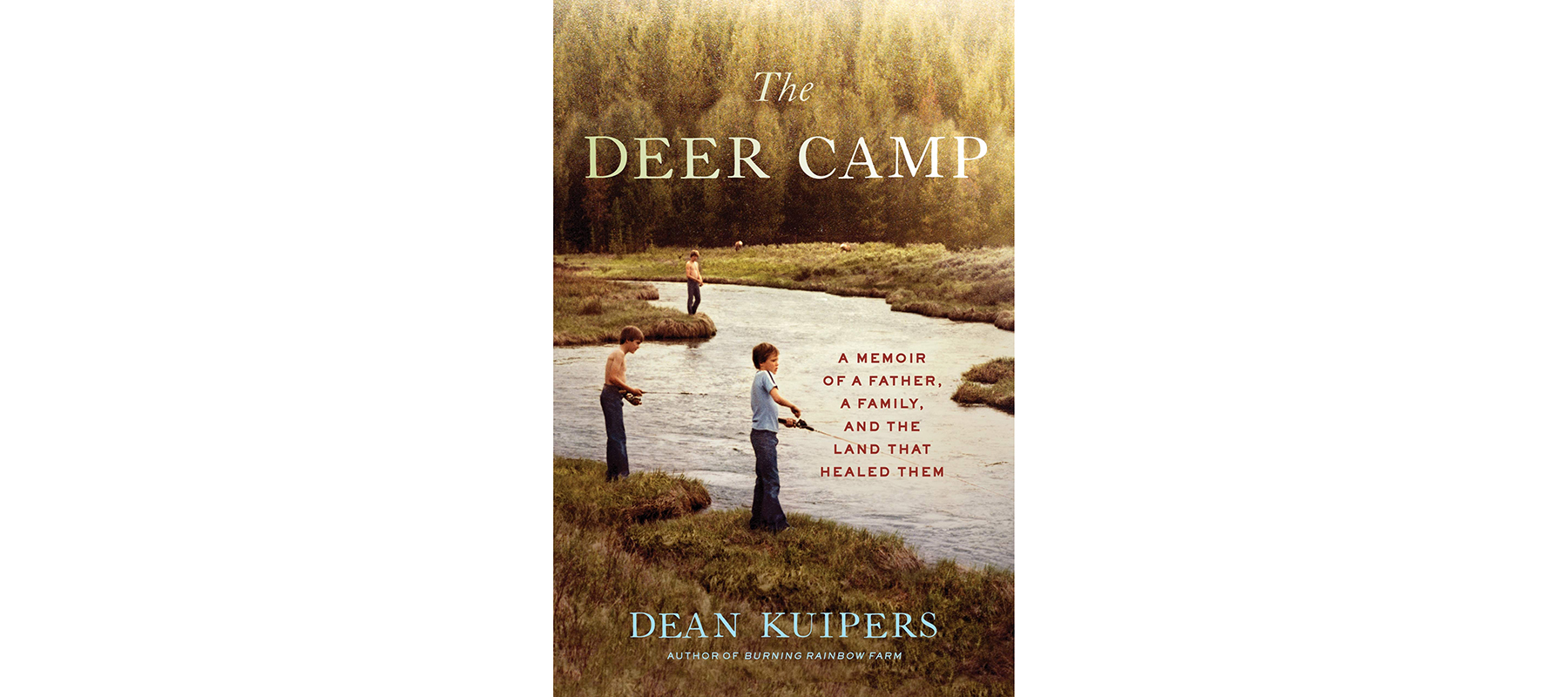 Cover of The Deer Camp, by Dean Kuipers