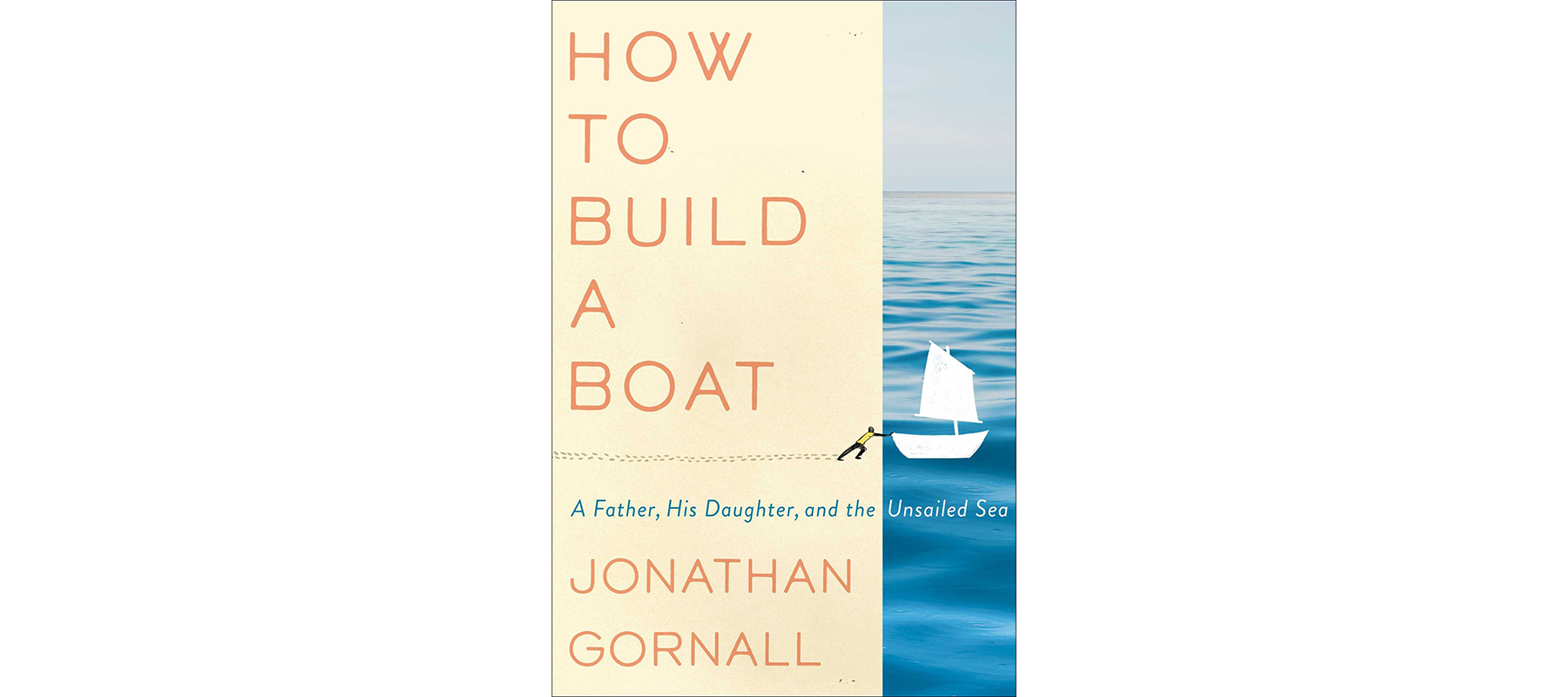 Cover of How to Build a Boat, by Jonathan Gornall