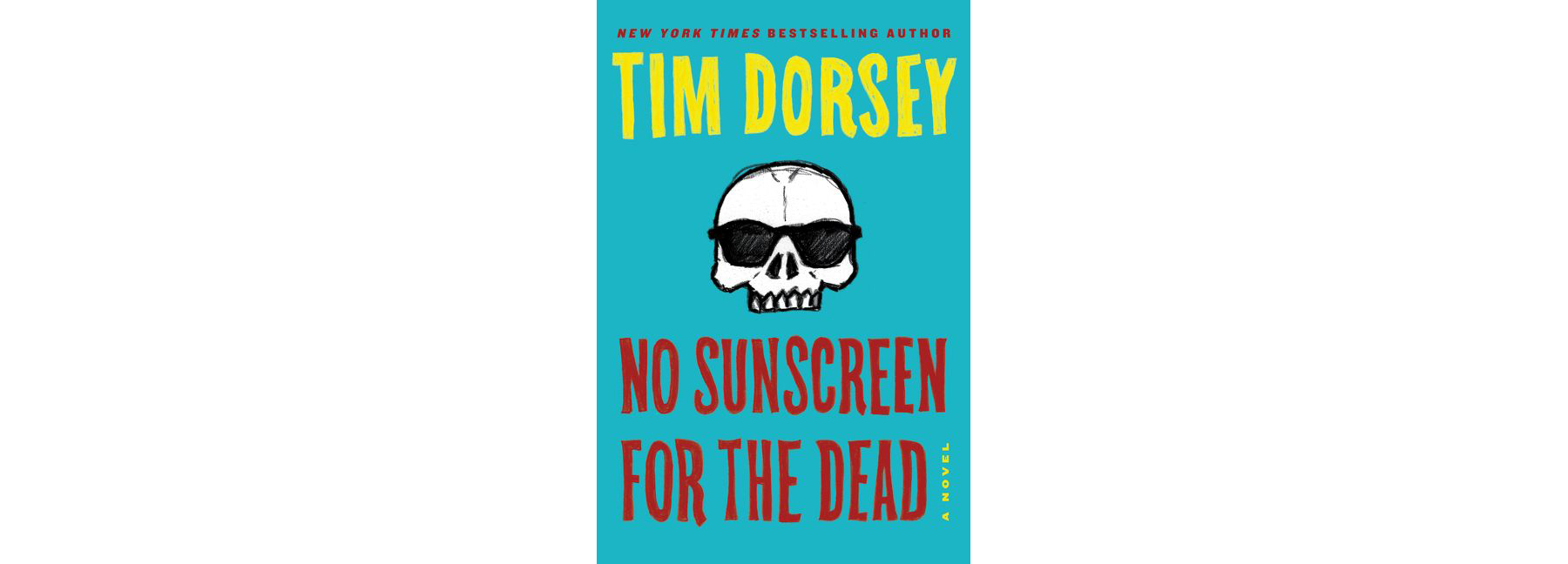 Cover of No Sunscreen for the Dead, by Tim Dorsey