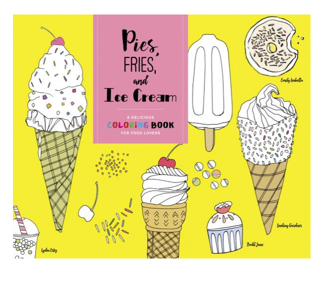 Galentines Day Ideas: Pies, Fries, and Ice Cream Coloring Book