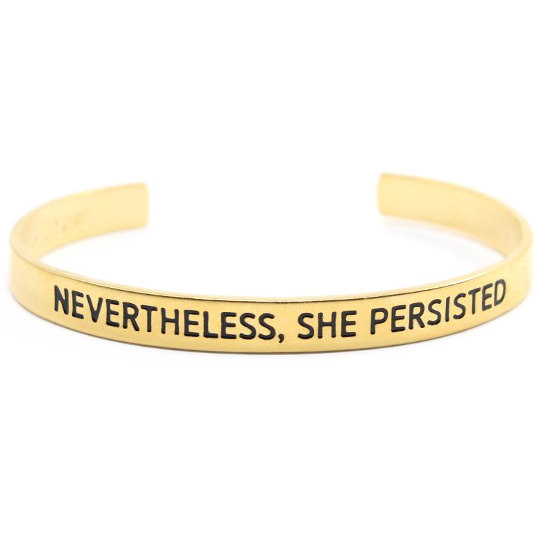 Gifts that give back - Bird + Stone Nevertheless, She Persisted Cuff