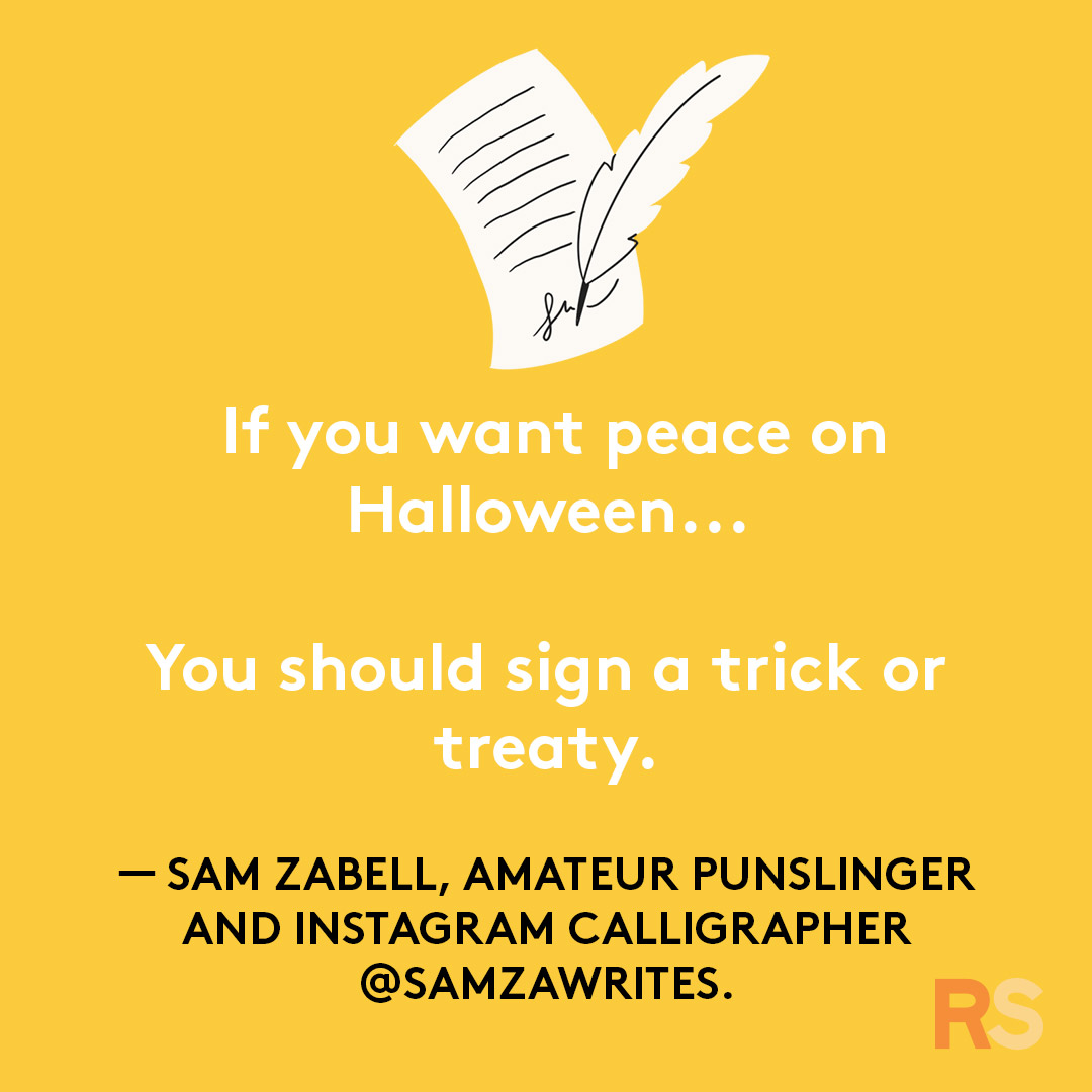 Halloween puns - if you want peace on halloween