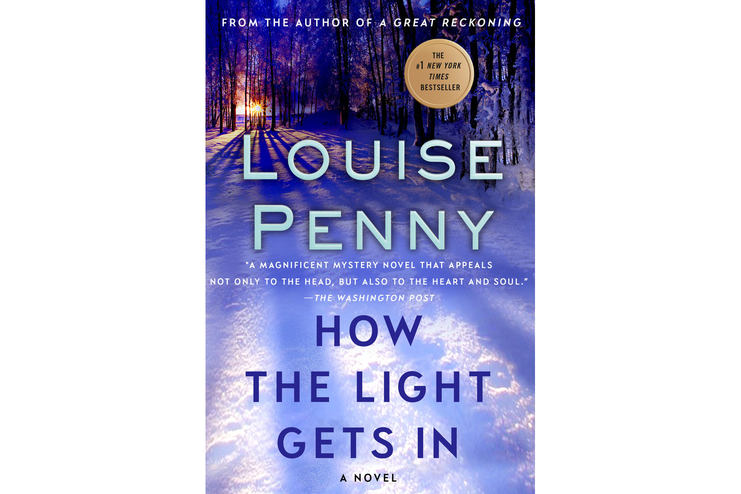 How the Light Gets In, by Louise Penny
