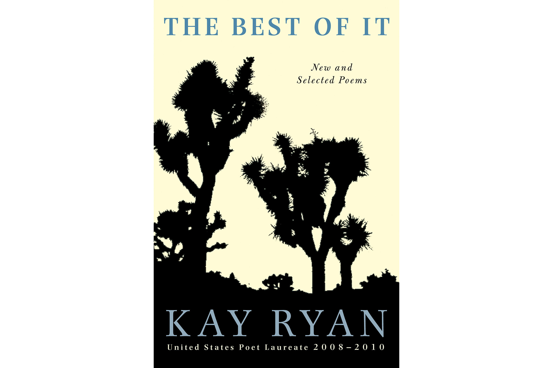 The Best of It, by Kay Ryan Cover
