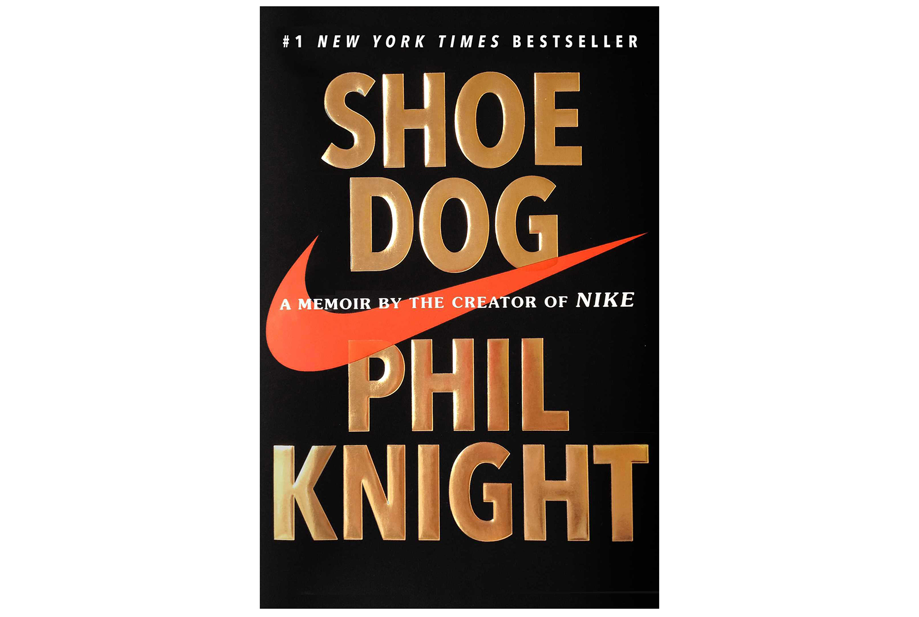 Shoe Dog, by Phil Knight