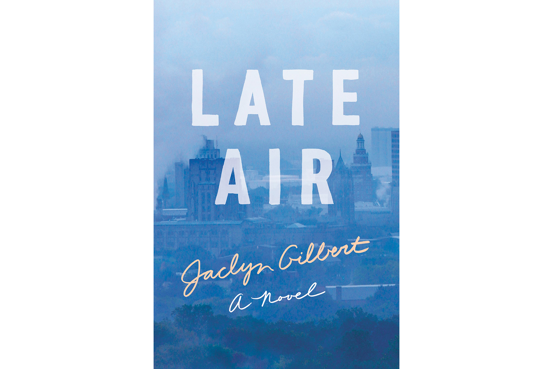 Cover of Late Air, by Jaclyn Gilbert