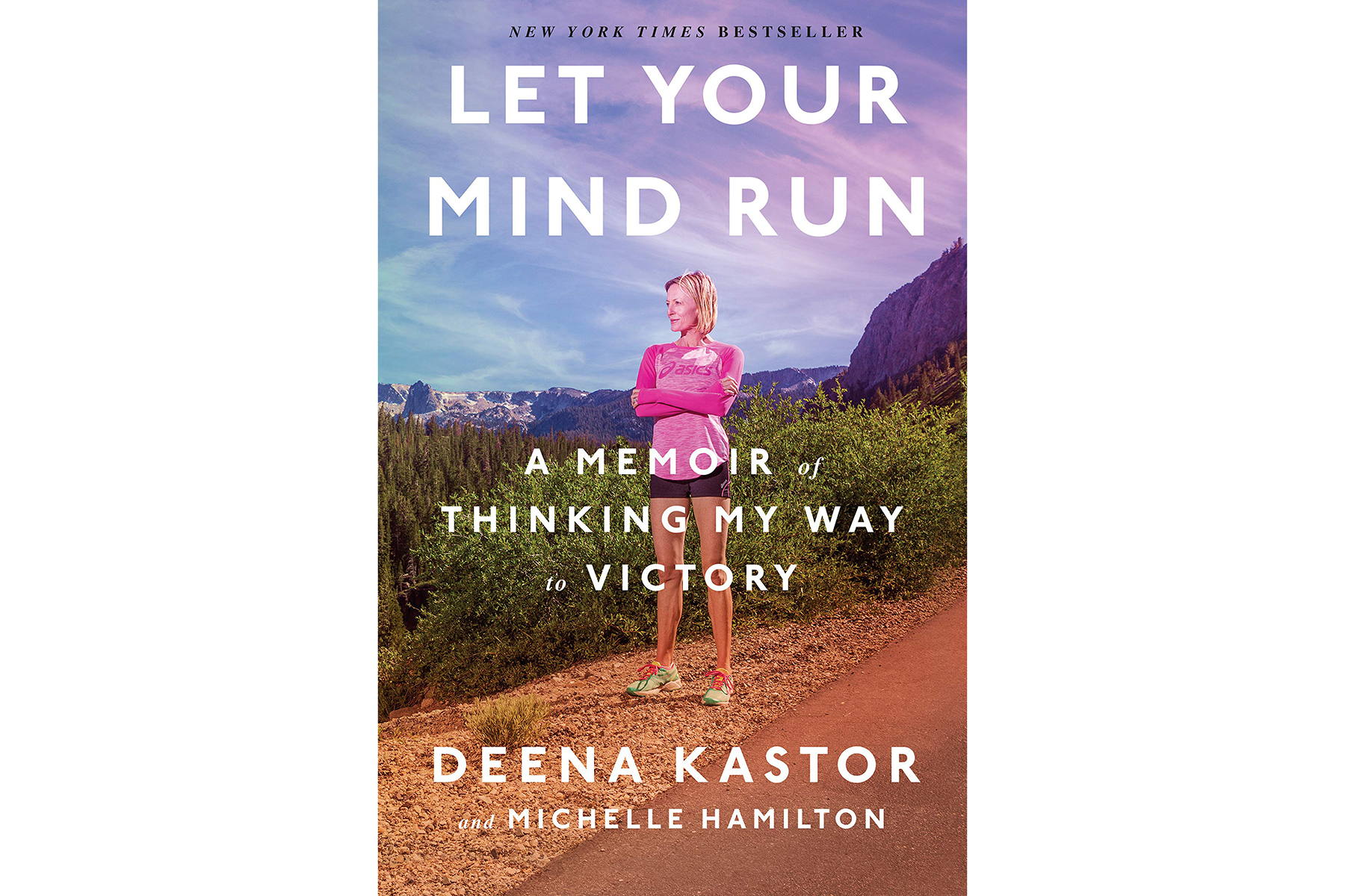 Cover of Let Your Mind Run, by Deena Kastor