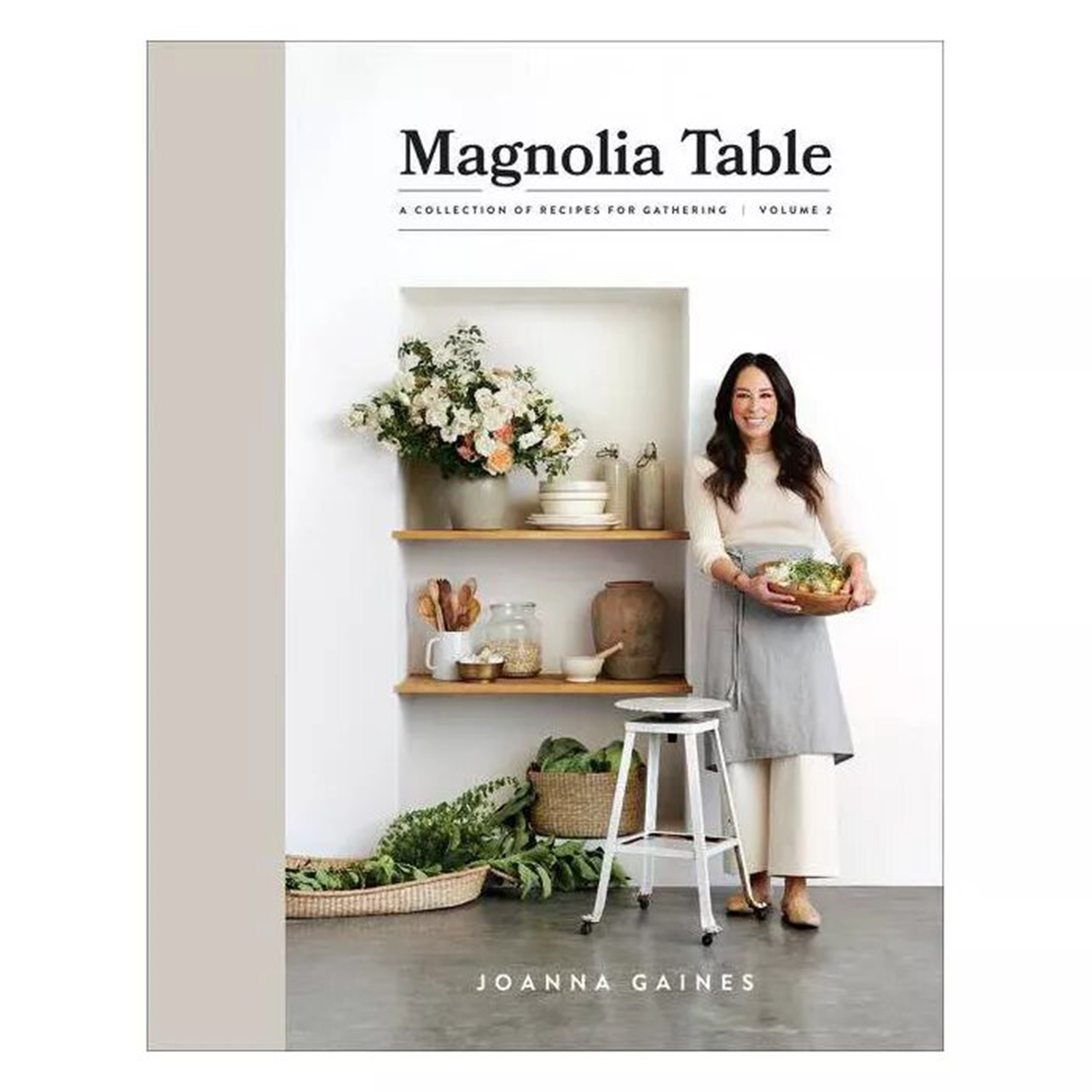 Magnolia Table Volume 2 Joanna Gaines