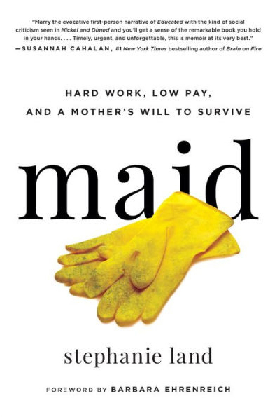 Cover of Maid, by Stephanie Land