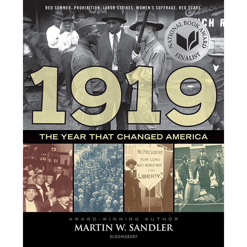 Young People's Literature: 1919 The Year That Changed America, by Martin W. Sandler