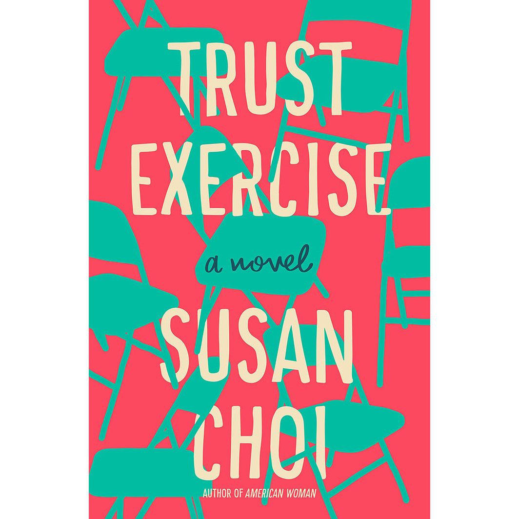 Cover of Fiction: Trust Exercise, by Susan Choi