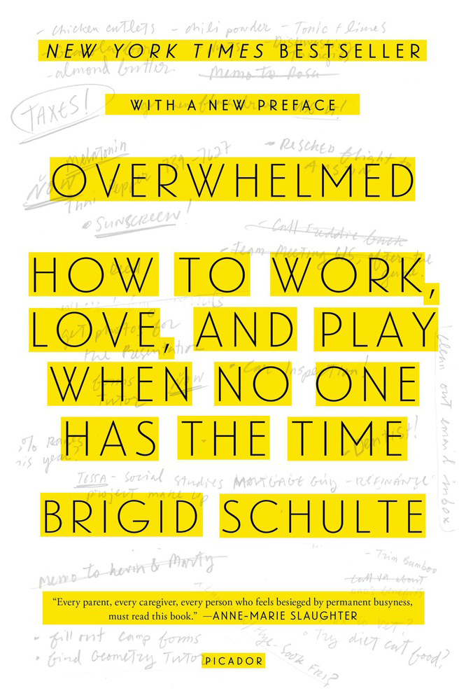 Cover of Overwhelmed, by Brigid Schulte