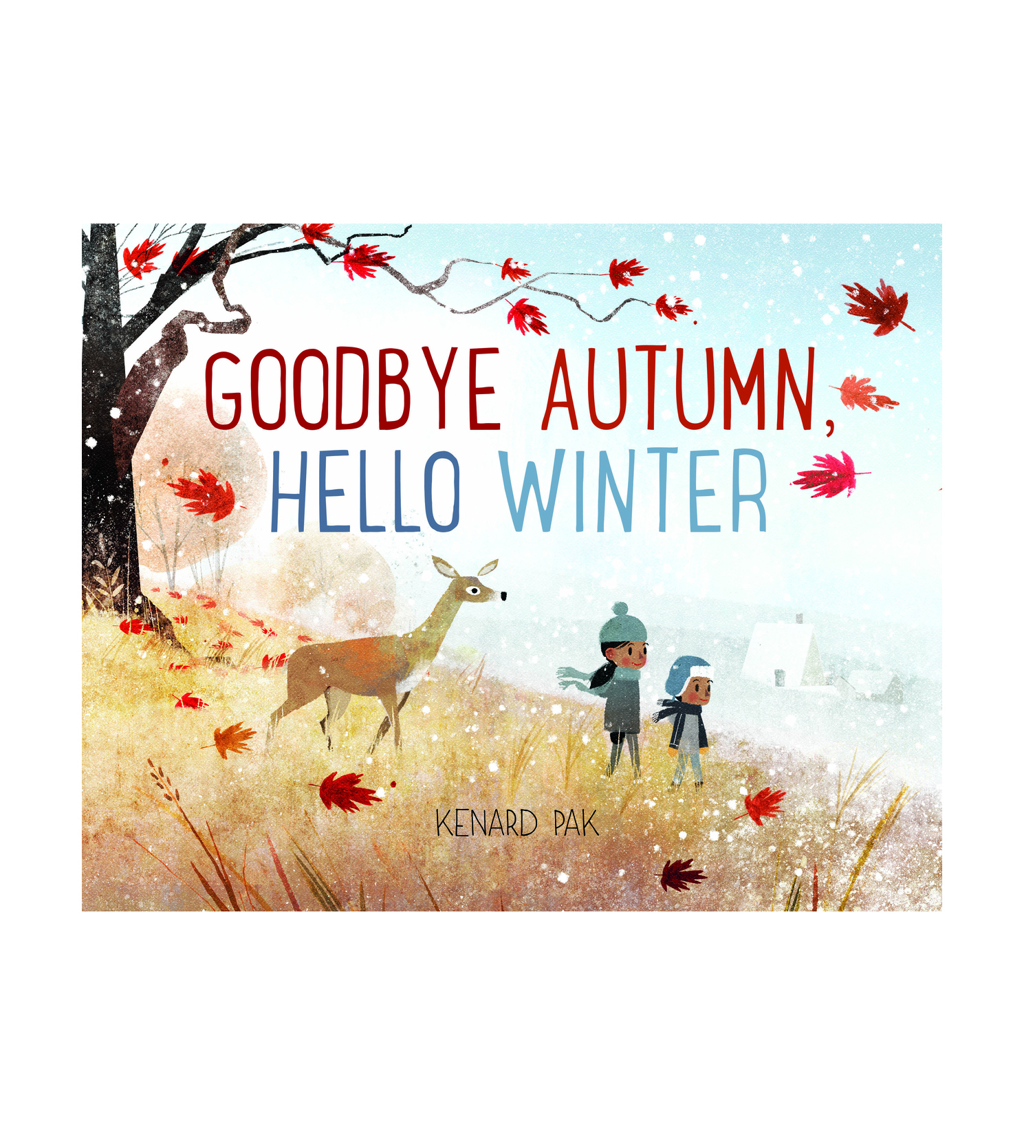 Goodbye Autumn, Hello Winter, by Kenard Pak