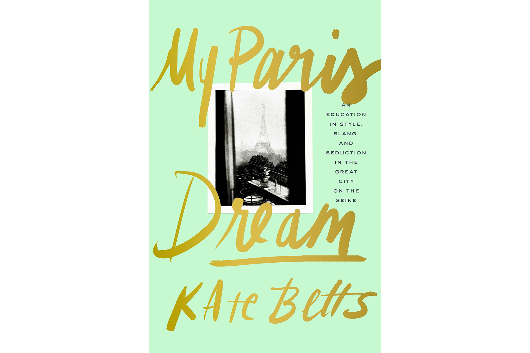 Cover of My Paris Dream, by Kate Betts